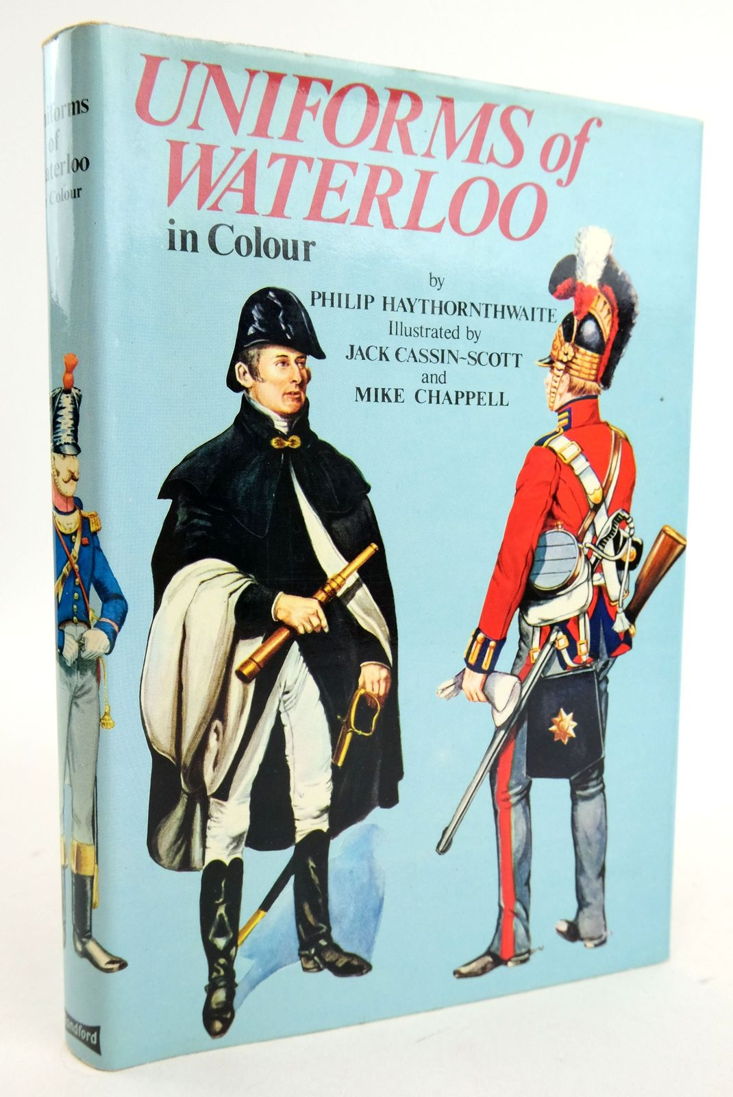 Photo of UNIFORMS OF WATERLOO IN COLOUR 16-18 JUNE 1815 written by Haythornthwaite, Philip illustrated by Cassin-Scott, Jack Chappell, Michael published by Blandford Press (STOCK CODE: 1819732)  for sale by Stella & Rose's Books