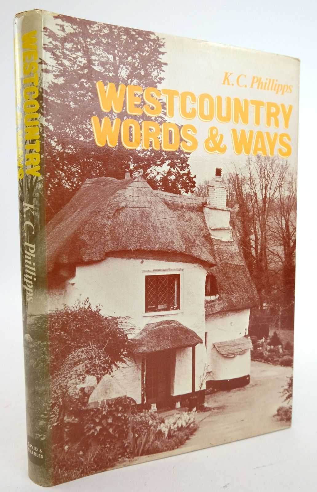 Photo of WESTCOUNTRY WORDS & WAYS written by Phillips, K.C. published by David & Charles (STOCK CODE: 1819757)  for sale by Stella & Rose's Books