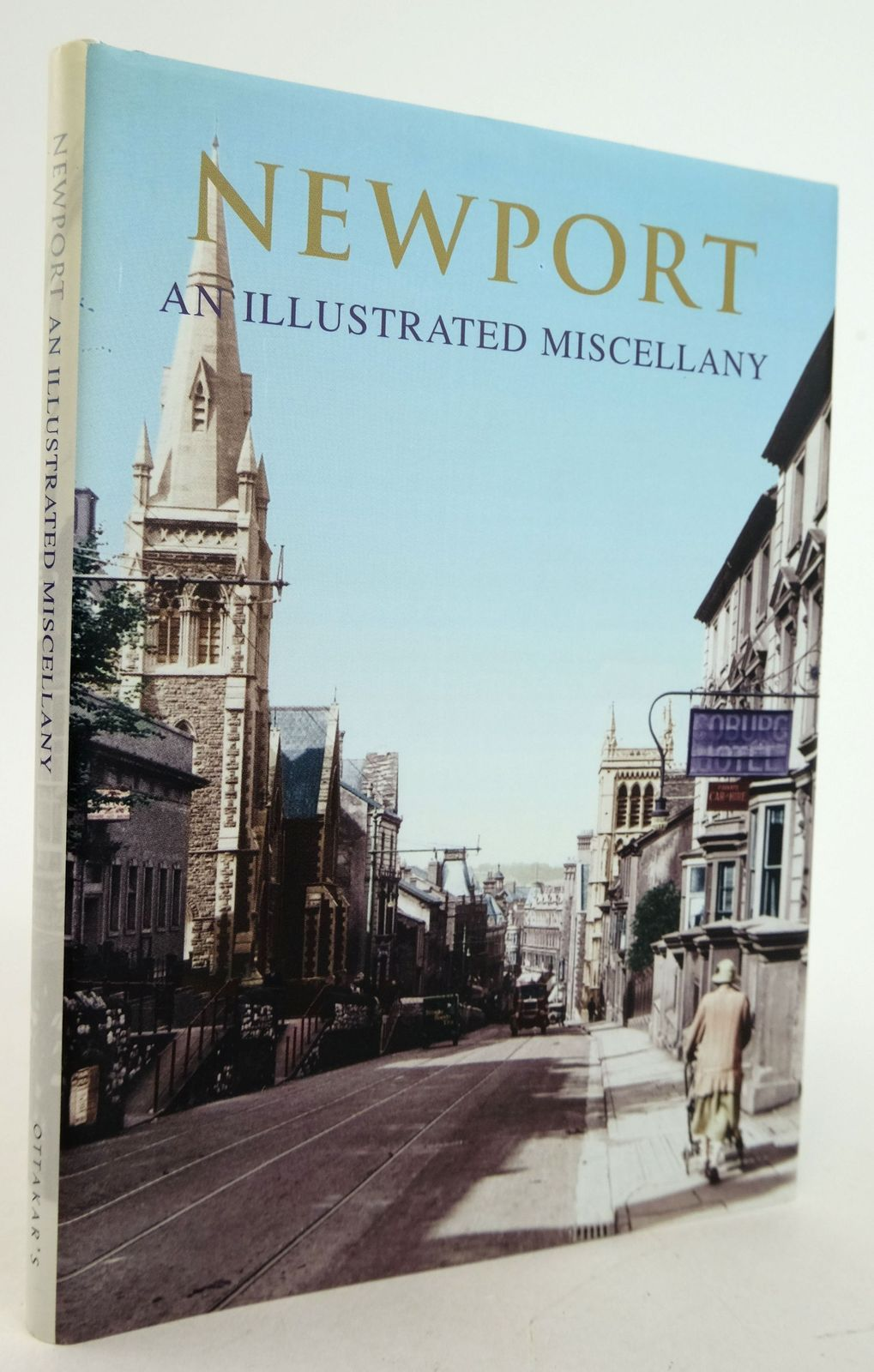 Photo of NEWPORT: AN ILLUSTRATED MISCELLANY illustrated by Frith, Francis published by Ottakar's (STOCK CODE: 1819762)  for sale by Stella & Rose's Books