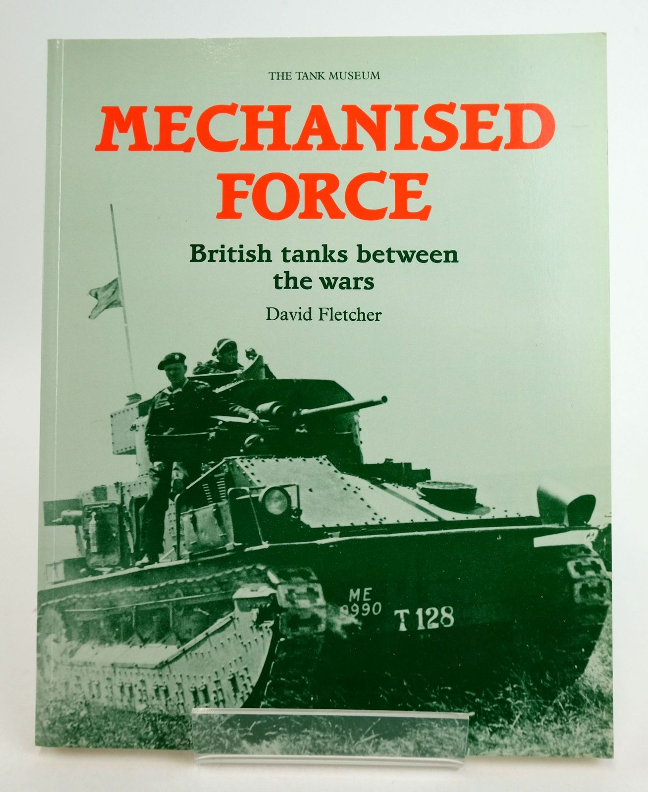 Photo of MECHANISED FORCE: BRITISH TANKS BETWEEN THE WARS- Stock Number: 1819798