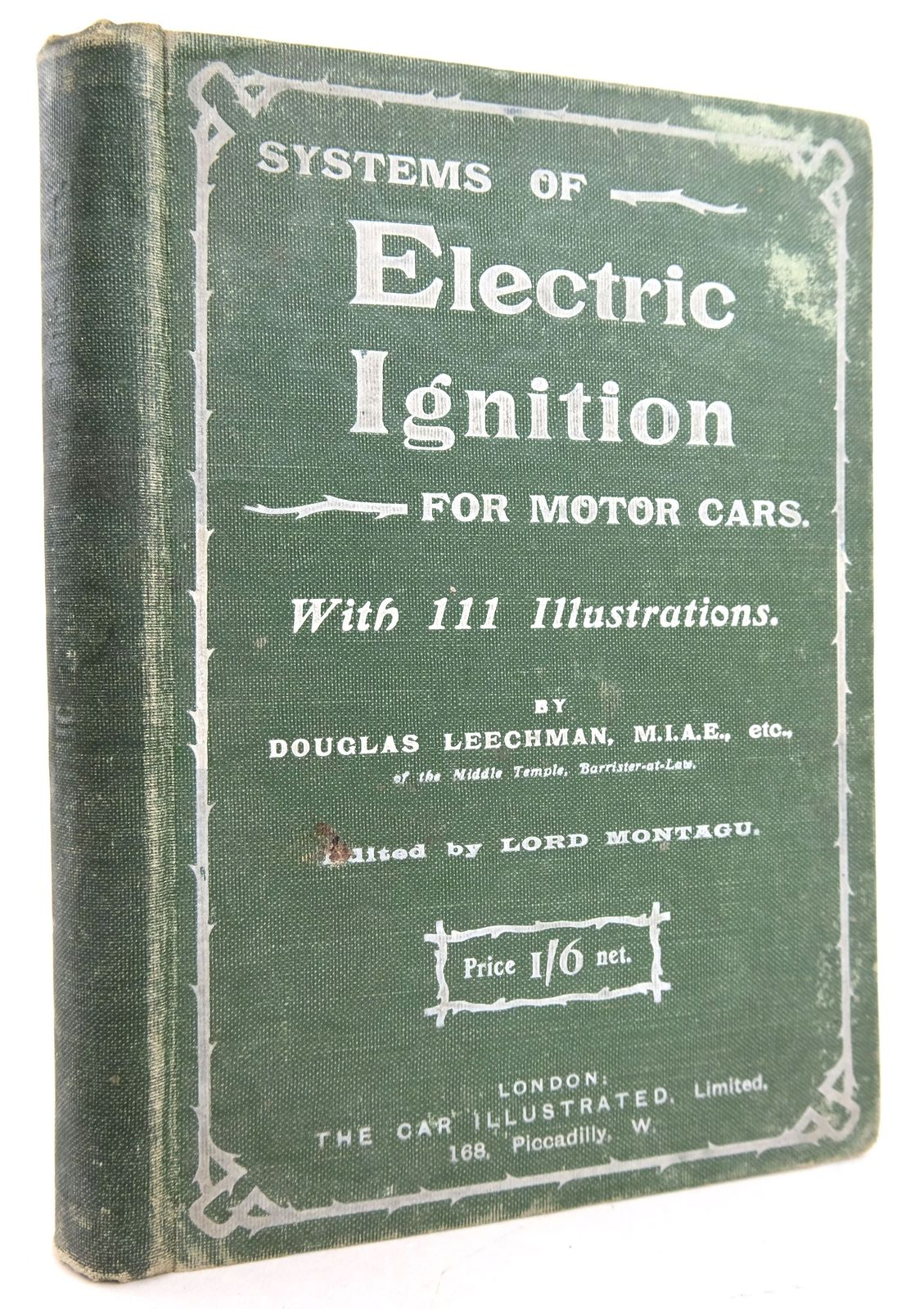 Photo of SYSTEMS OF ELECTRIC IGNITION FOR MOTOR-CARS written by Leechman, Douglas published by The Car Illustrated (STOCK CODE: 1819805)  for sale by Stella & Rose's Books