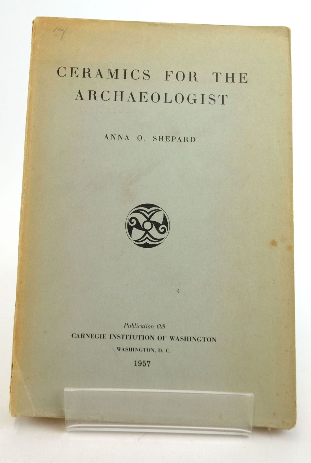 Photo of CERAMICS FOR THE ARCHAEOLOGIST- Stock Number: 1819823