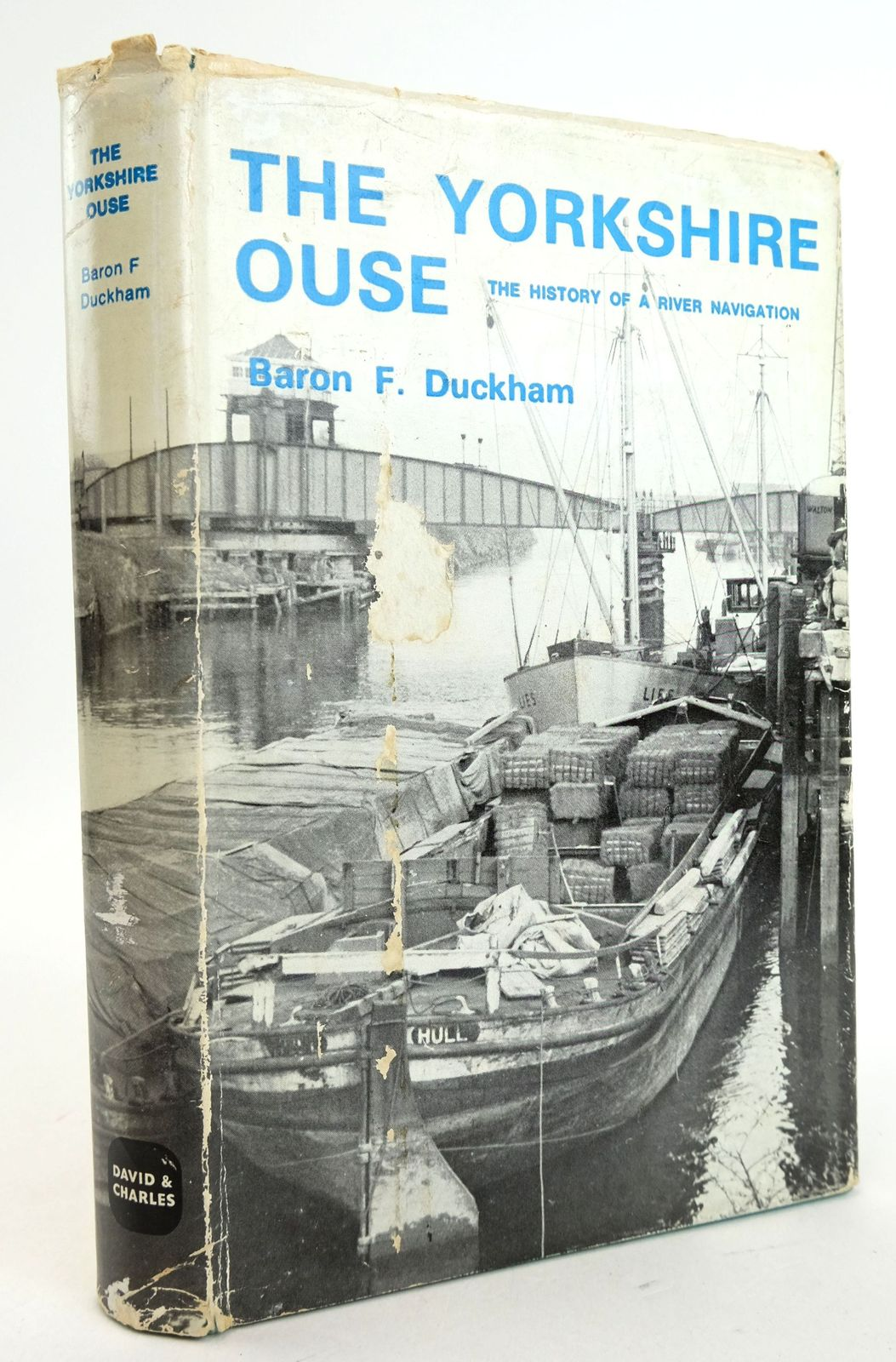 Photo of THE YORKSHIRE OUSE: THE HISTORY OF A RIVER NAVIGATION- Stock Number: 1819826