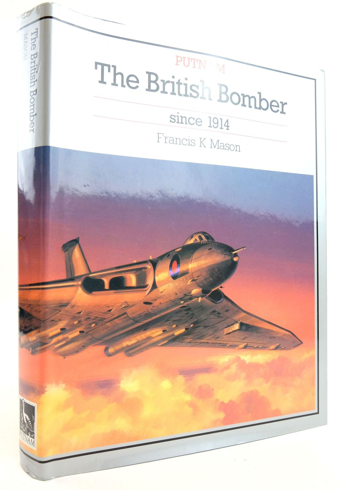 Photo of THE BRITISH BOMBER SINCE 1914 written by Mason, Francis K. published by Putnam Aeronautical Books (STOCK CODE: 1819834)  for sale by Stella & Rose's Books