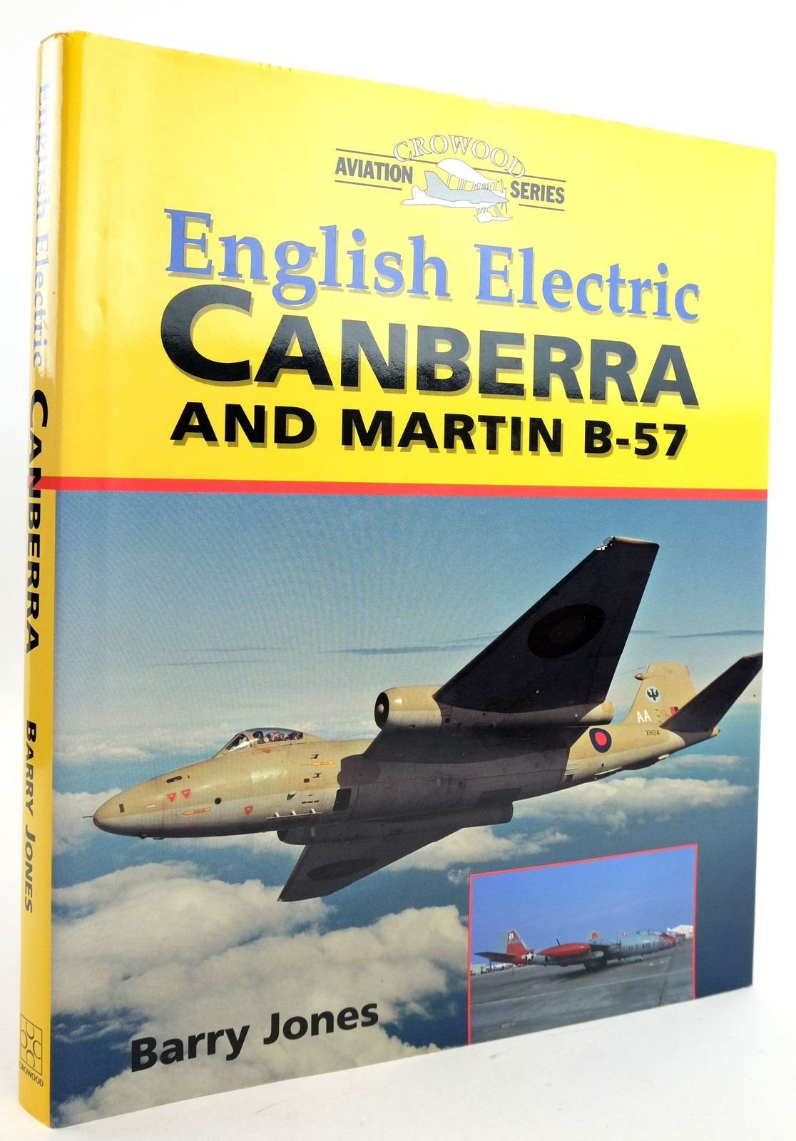 Photo of ENGLISH ELECTRIC CANBERRA AND MARTIN B-57 written by Jones, Barry published by The Crowood Press (STOCK CODE: 1819837)  for sale by Stella & Rose's Books
