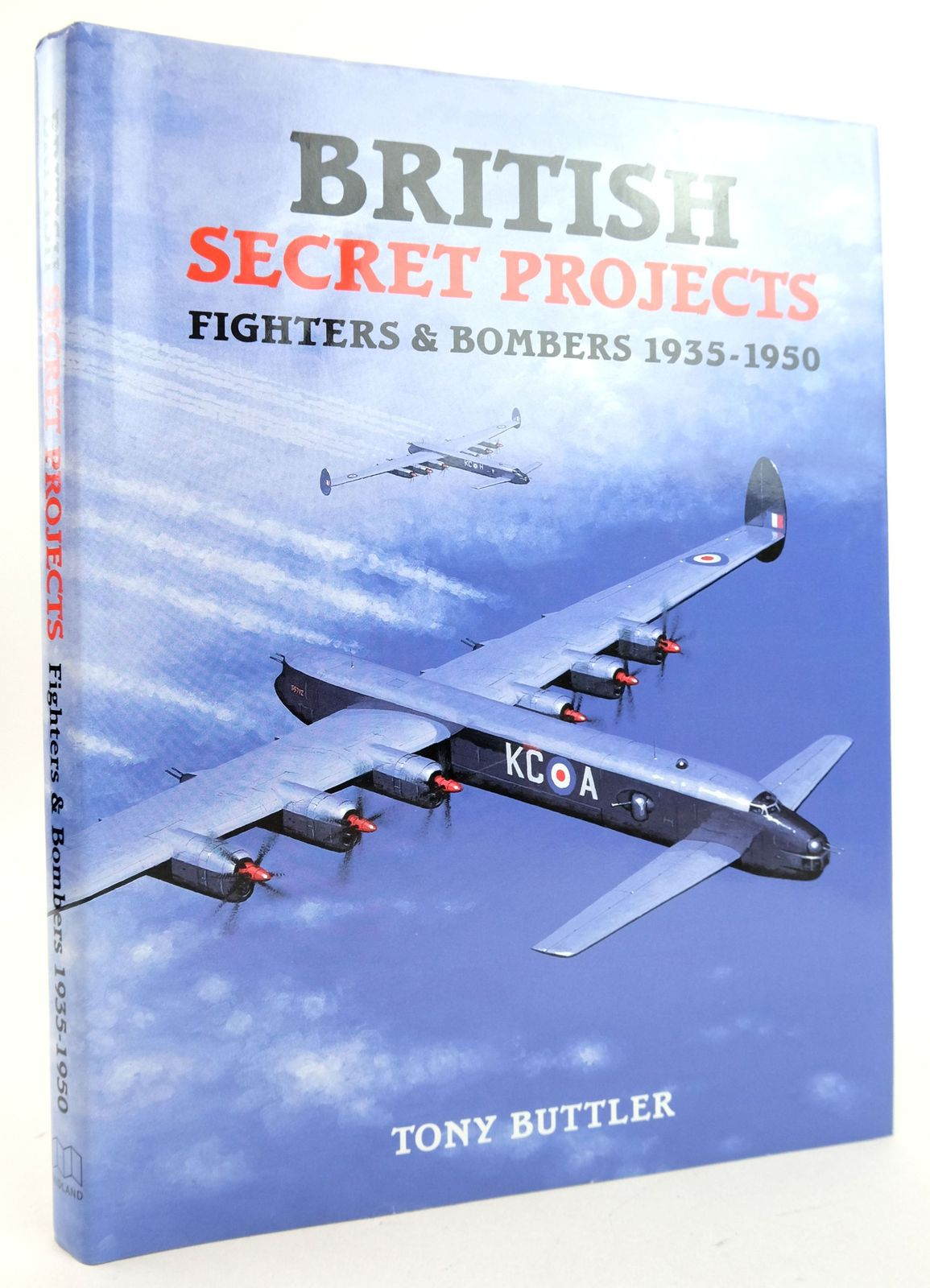 Photo of BRITISH SECRET PROJECTS: FIGHTERS & BOMBERS 1935-1950 written by Buttler, Tony published by Midland Publishing (STOCK CODE: 1819841)  for sale by Stella & Rose's Books