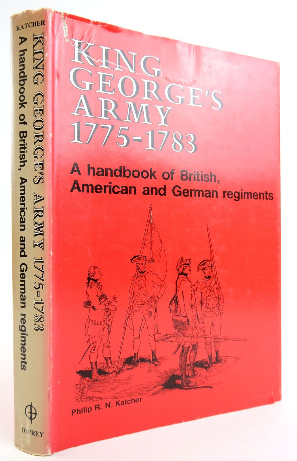 Photo of KING GEORGE'S ARMY 1775-1783- Stock Number: 1819850