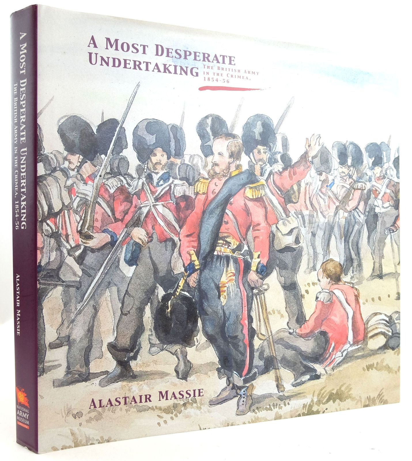 Photo of A MOST DESPERATE UNDERTAKING: THE BRITISH ARMY IN THE CRIMEA, 1854-56 written by Massie, Alastair published by National Army Museum (STOCK CODE: 1819865)  for sale by Stella & Rose's Books