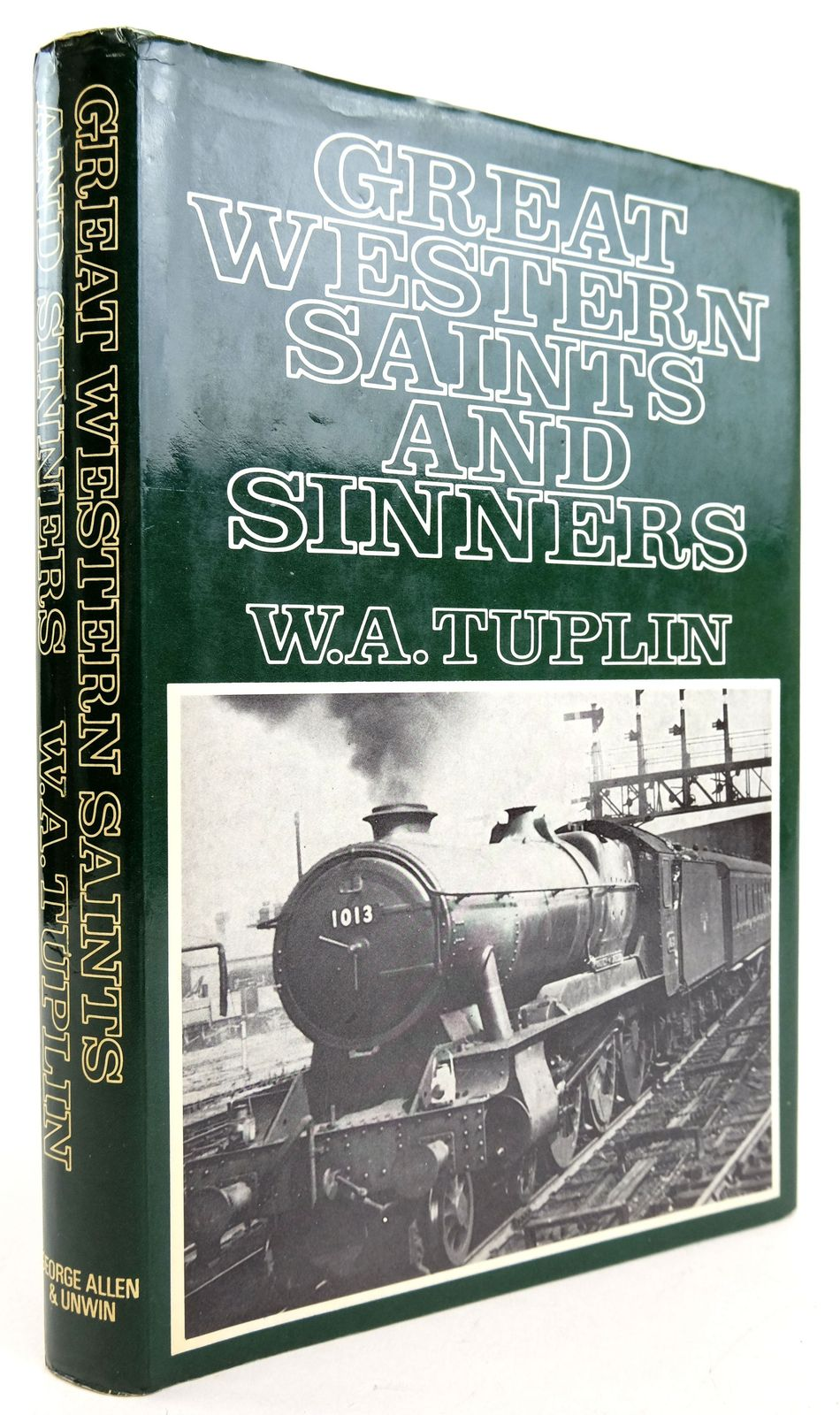 Photo of GREAT WESTERN SAINTS AND SINNERS written by Tuplin, W.A. published by George Allen & Unwin (STOCK CODE: 1819889)  for sale by Stella & Rose's Books
