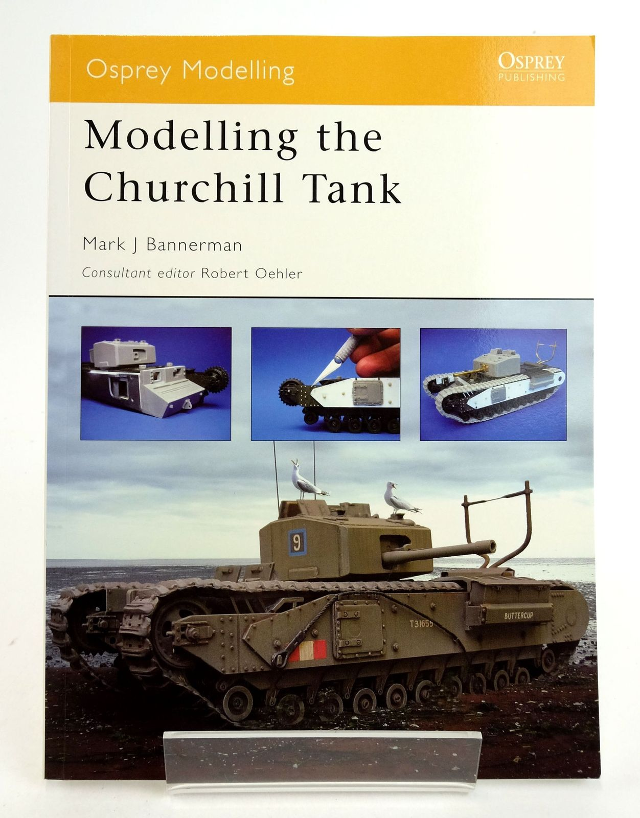 Photo of MODELLING THE CHURCHILL TANK (OSPREY MODELLING 21) written by Bannerman, Mark J. published by Osprey Publishing (STOCK CODE: 1819893)  for sale by Stella & Rose's Books
