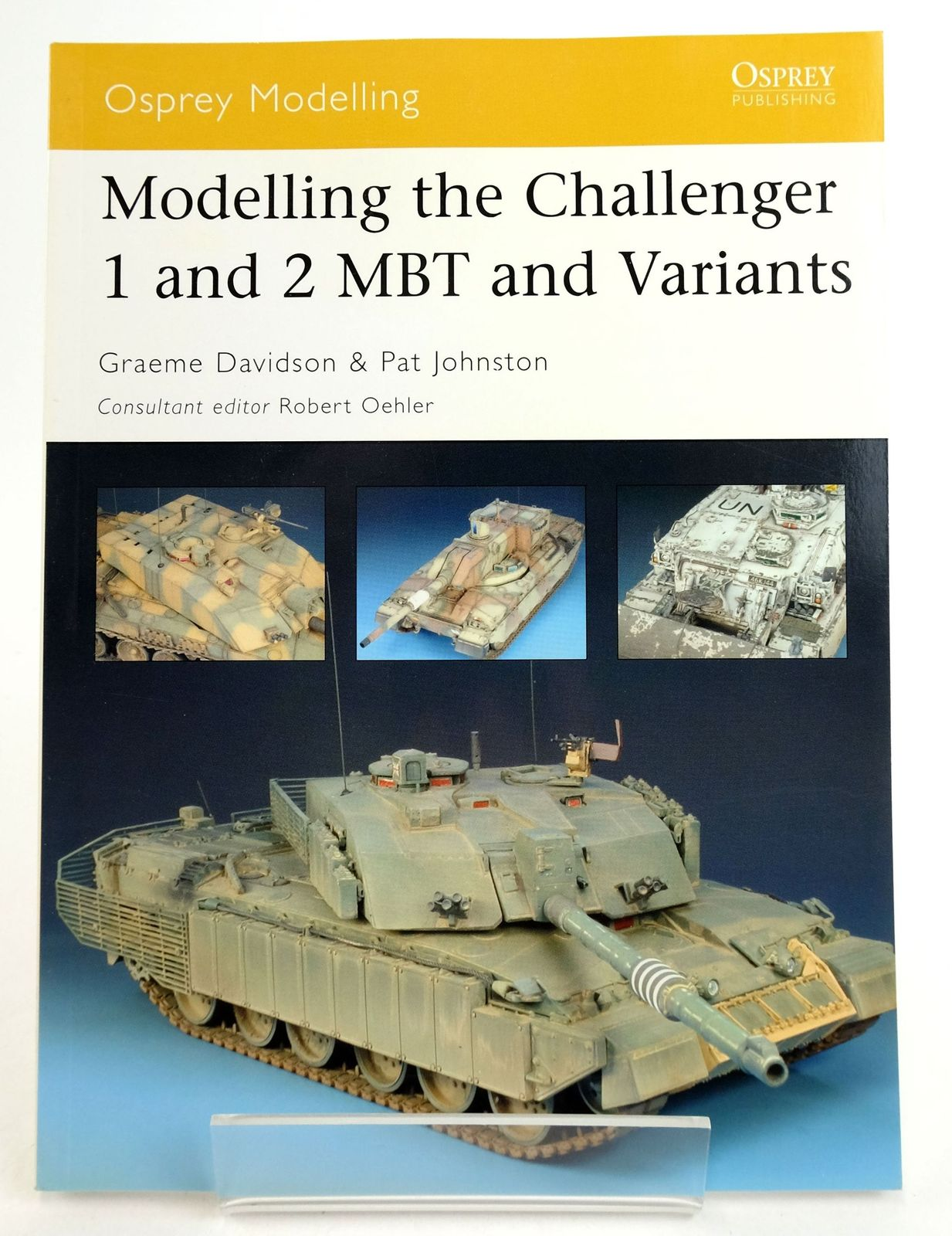 Photo of MODELLING THE CHALLENGER 1 AND 2 MBT AND VARIANTS (OSPREY MODELLING 29) written by Davidson, Graeme Johnston, Pat published by Osprey Publishing (STOCK CODE: 1819894)  for sale by Stella & Rose's Books