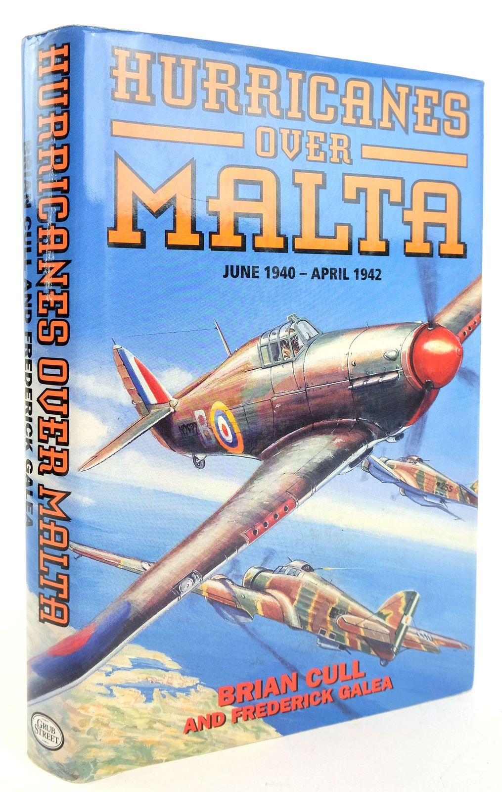Photo of HURRICANES OVER MALTA JUNE 1940 - APRIL 1942 written by Cull, Brian Galea, Frederick published by Grub Street (STOCK CODE: 1819918)  for sale by Stella & Rose's Books