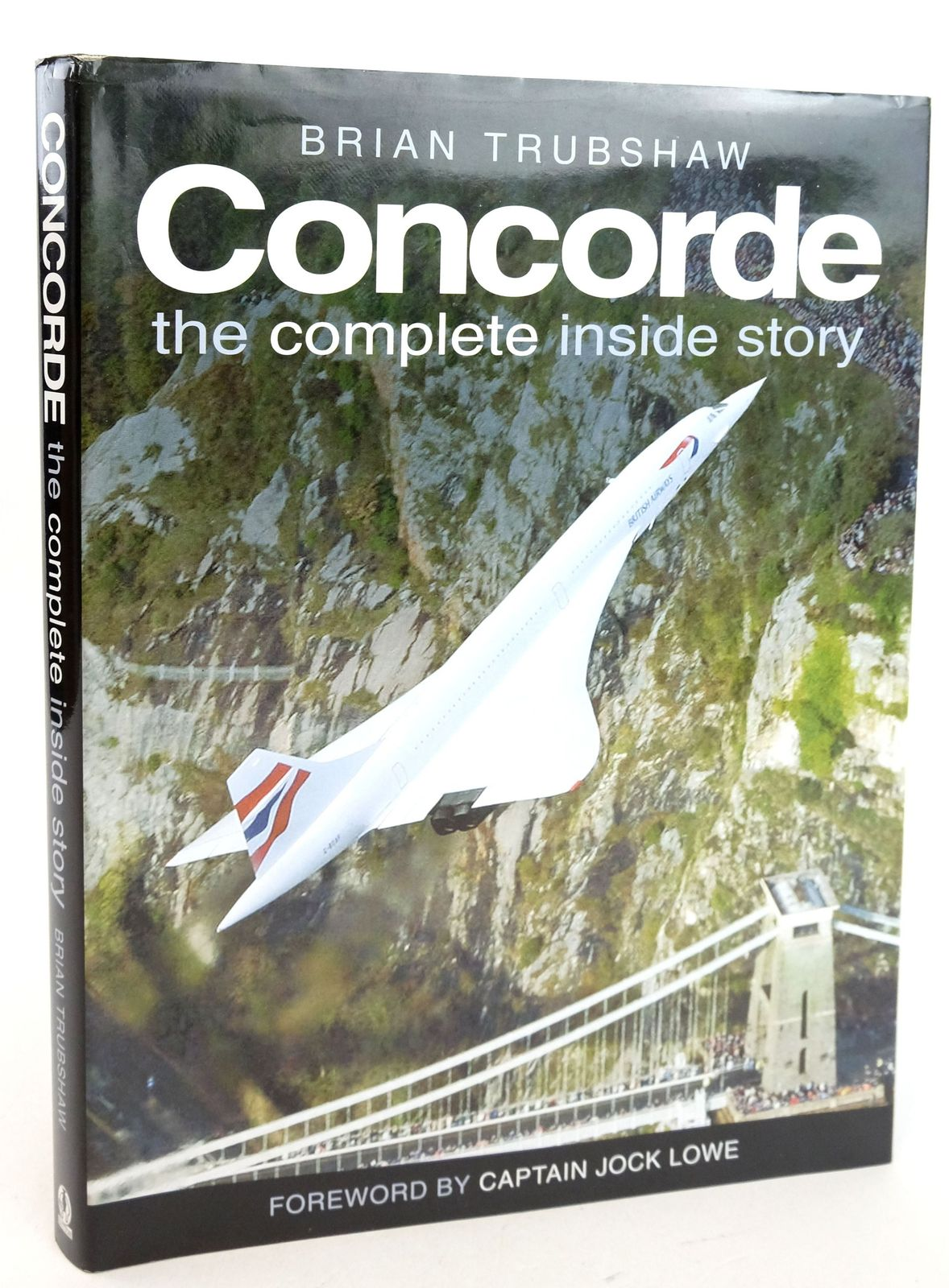 Photo of CONCORDE THE COMPLETE INSIDE STORY- Stock Number: 1819921