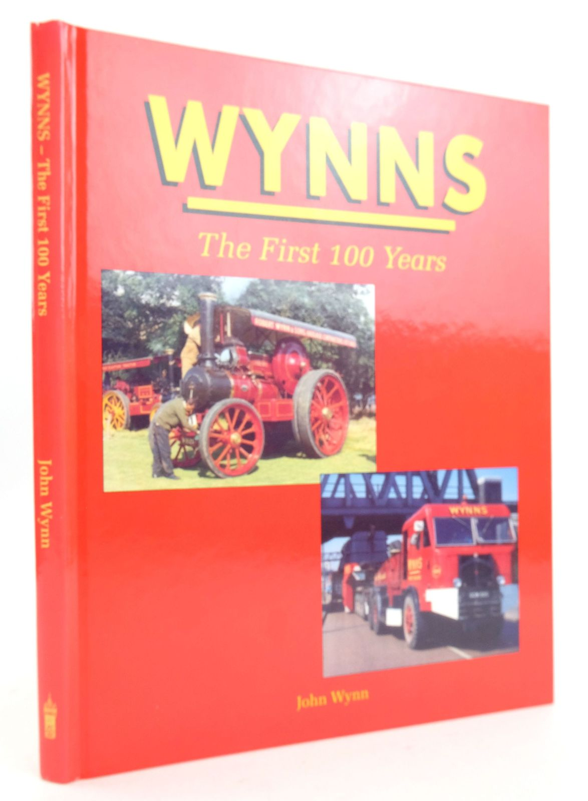 Photo of WYNNS THE FIRST 100 YEARS written by Wynn, John published by P.M. Heaton Publishing (STOCK CODE: 1819938)  for sale by Stella & Rose's Books