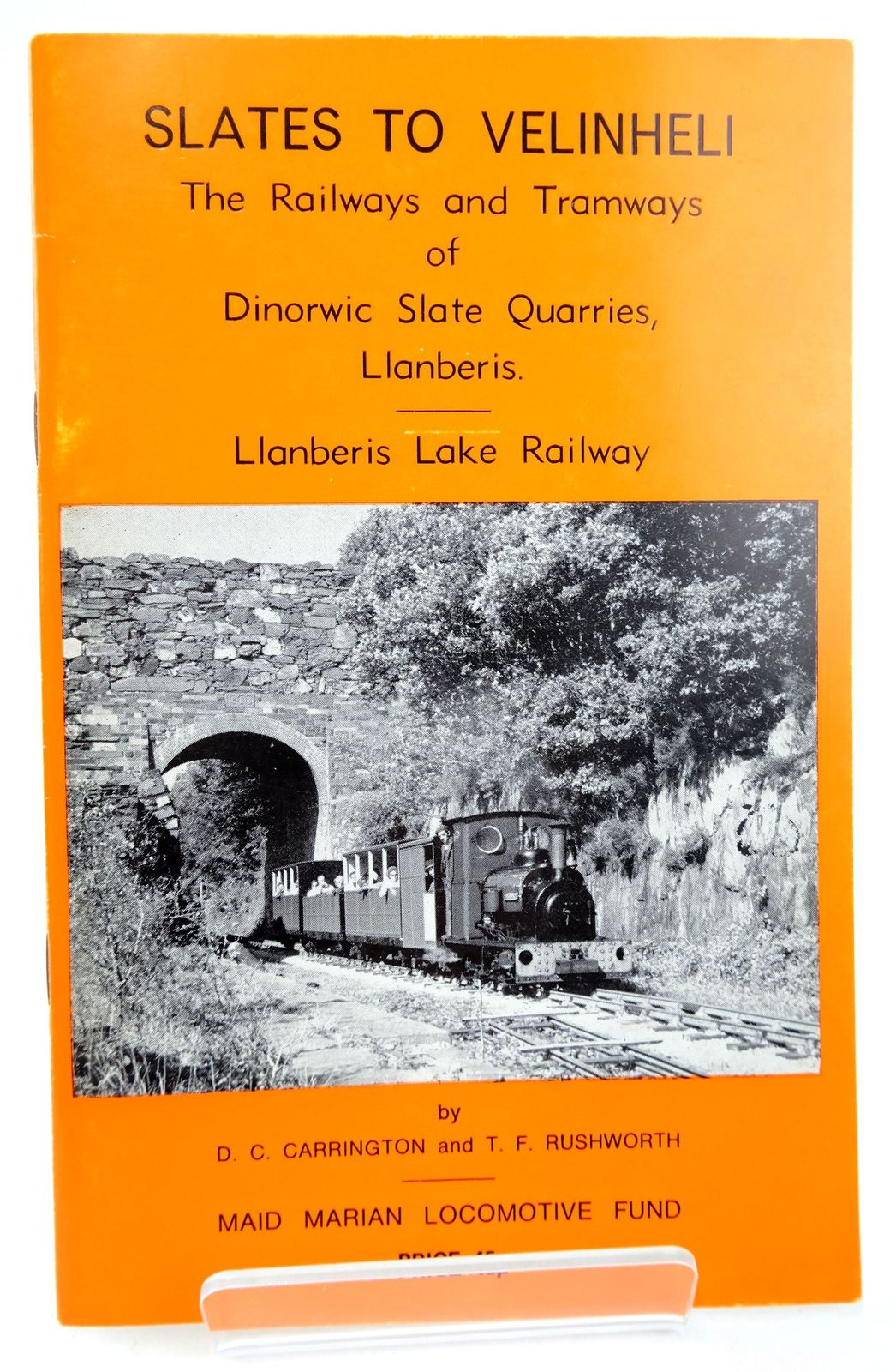 Photo of SLATES TO VELINHELI written by Carrington, Douglas C. Rushworth, T.F. published by Llanberis Lake Railway Co. Ltd. (STOCK CODE: 1819958)  for sale by Stella & Rose's Books