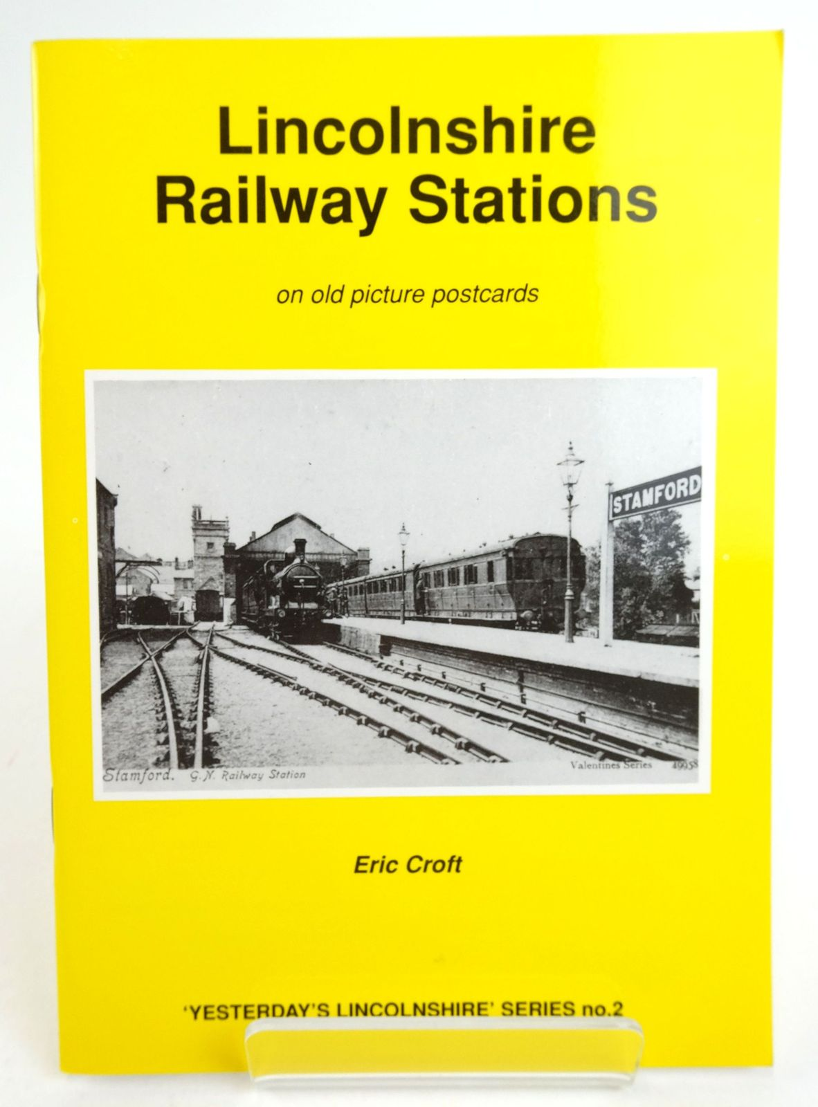 Photo of LINCOLNSHIRE RAILWAY STATIONS ON OLD PICTURE POSTCARDS written by Croft, Eric published by Reflections of a Bygone Age (STOCK CODE: 1819962)  for sale by Stella & Rose's Books
