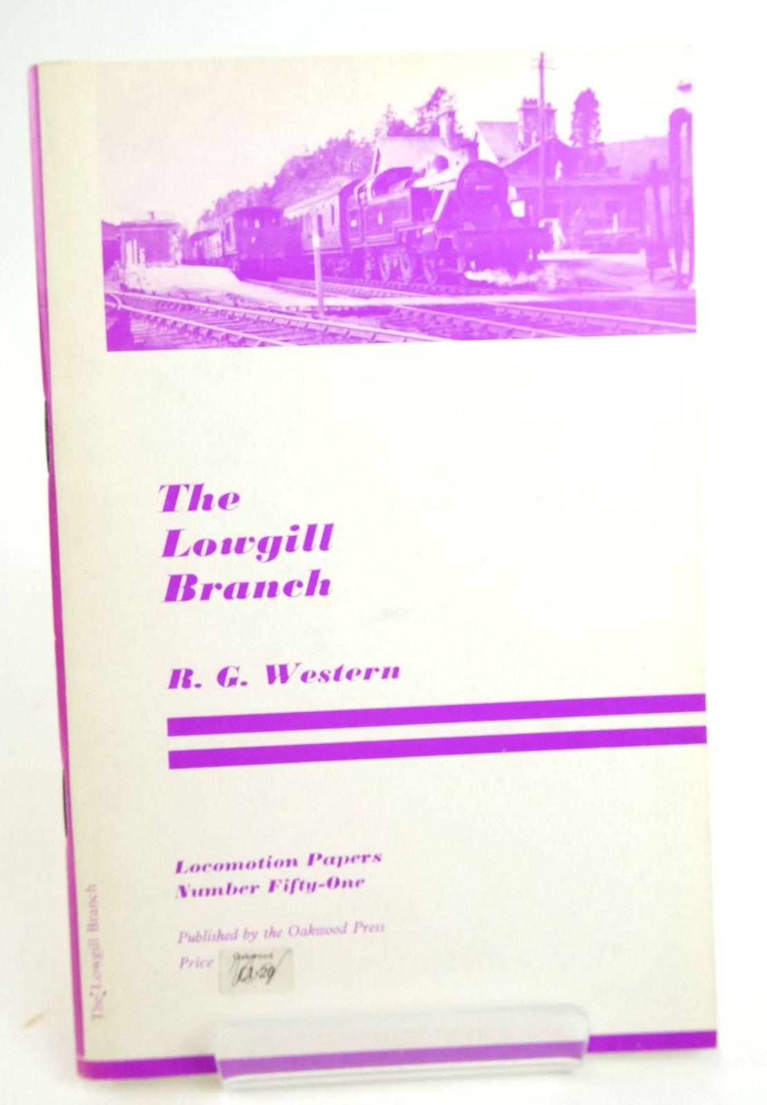 Photo of THE LOWGILL BRANCH: A LOST ROUTE TO SCOTLAND (LOCMOTION PAPERS 51) written by Western, R.G. published by The Oakwood Press (STOCK CODE: 1819967)  for sale by Stella & Rose's Books