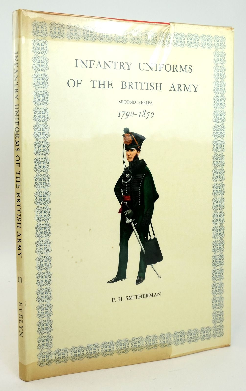 Photo of INFANTRY UNIFORMS OF THE BRITISH ARMY 1790-1850 written by Smitherman, P.H. illustrated by Smitherman, P.H. published by Hugh Evelyn (STOCK CODE: 1819982)  for sale by Stella & Rose's Books