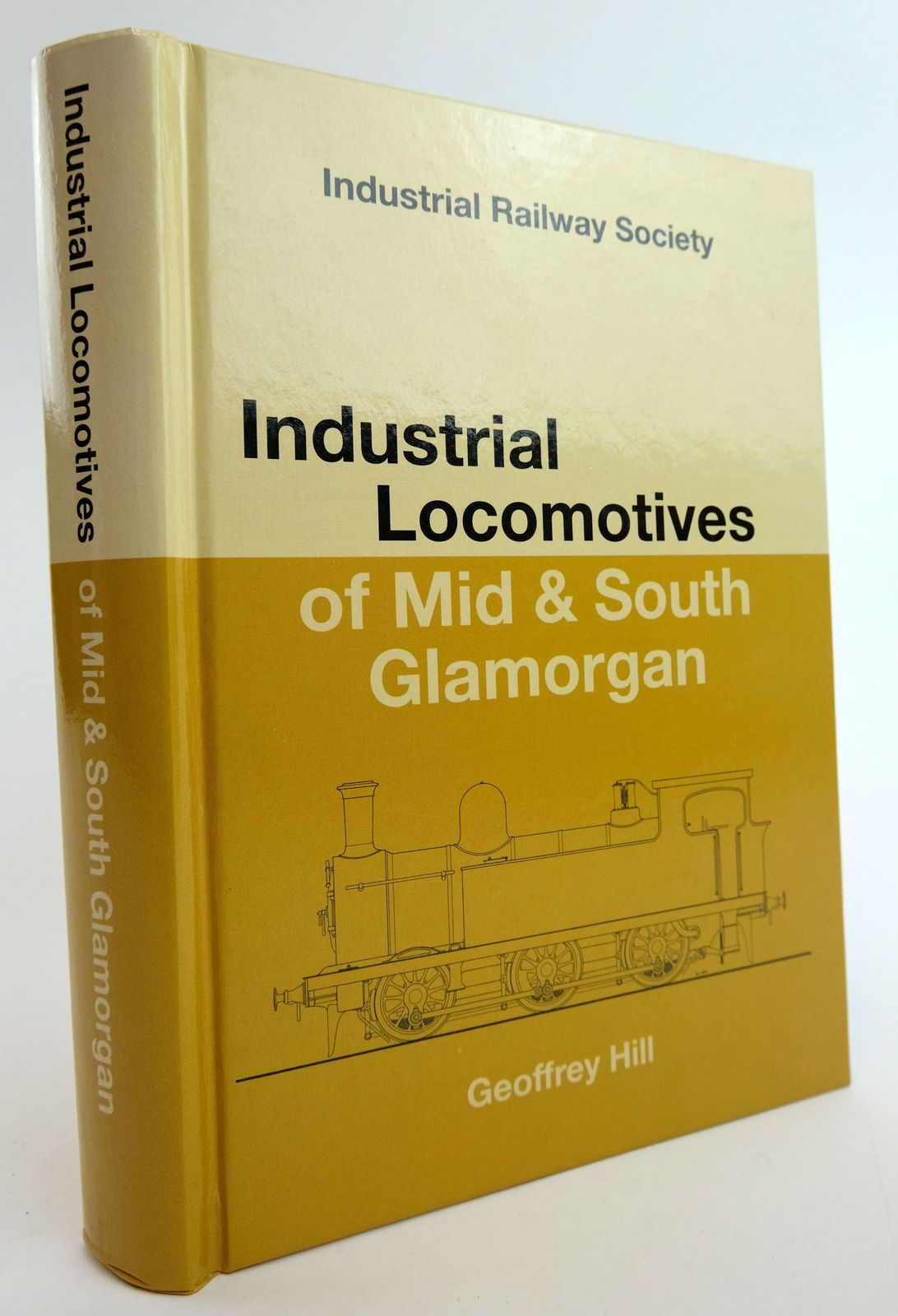 Photo of INDUSTRIAL LOCOMOTIVES OF MID & SOUTH GLAMORGAN written by Hill, Geoffrey published by The Industrial Railway Society (STOCK CODE: 1820009)  for sale by Stella & Rose's Books