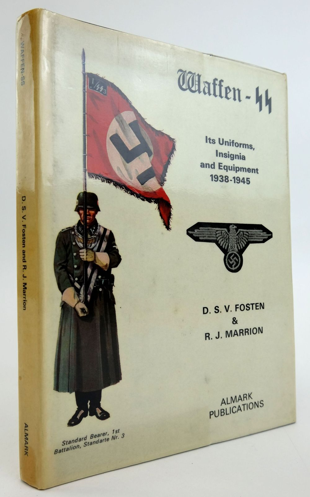 Photo of WAFFEN-SS: ITS UNIFORMS, INSIGNIA AND EQUIPMENT 1938-1945- Stock Number: 1820017