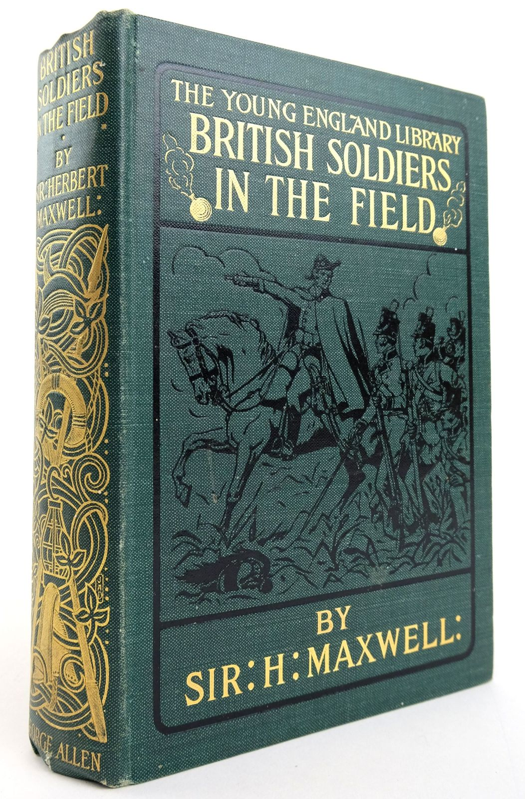 Photo of BRITISH SOLDIERS IN THE FIELD (THE YOUNG ENGLAND LIBRARY) written by Maxwell, Herbert published by George Allen (STOCK CODE: 1820018)  for sale by Stella & Rose's Books