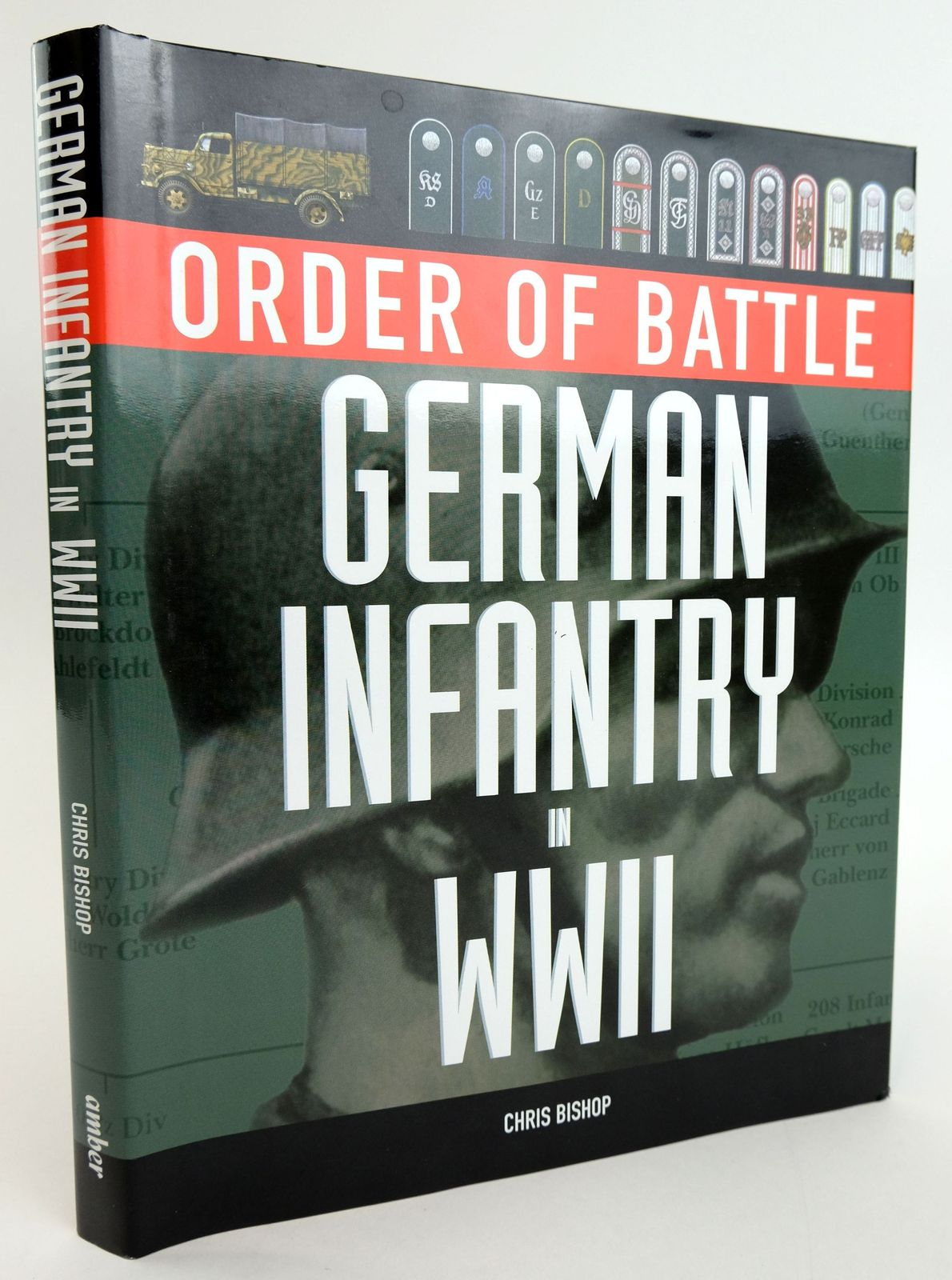 Photo of ORDER OF BATTLE: GERMAN INFANTRY IN WWII- Stock Number: 1820019