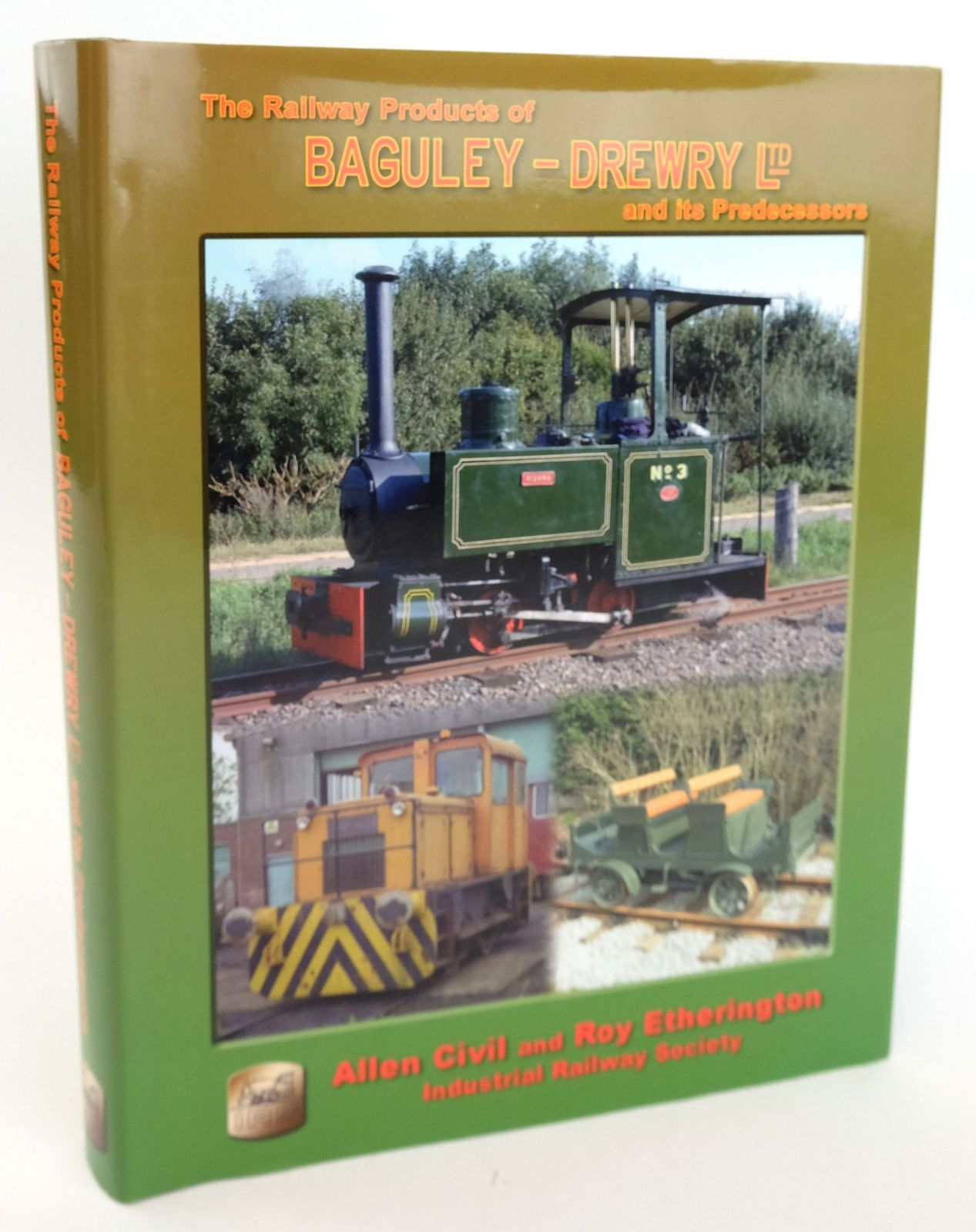 Photo of THE RAILWAY PRODUCTS OF BAGULEY-DREWRY LTD AND ITS PREDECESSORS written by Civil, Allen Etherington, Roy published by The Industrial Railway Society (STOCK CODE: 1820026)  for sale by Stella & Rose's Books