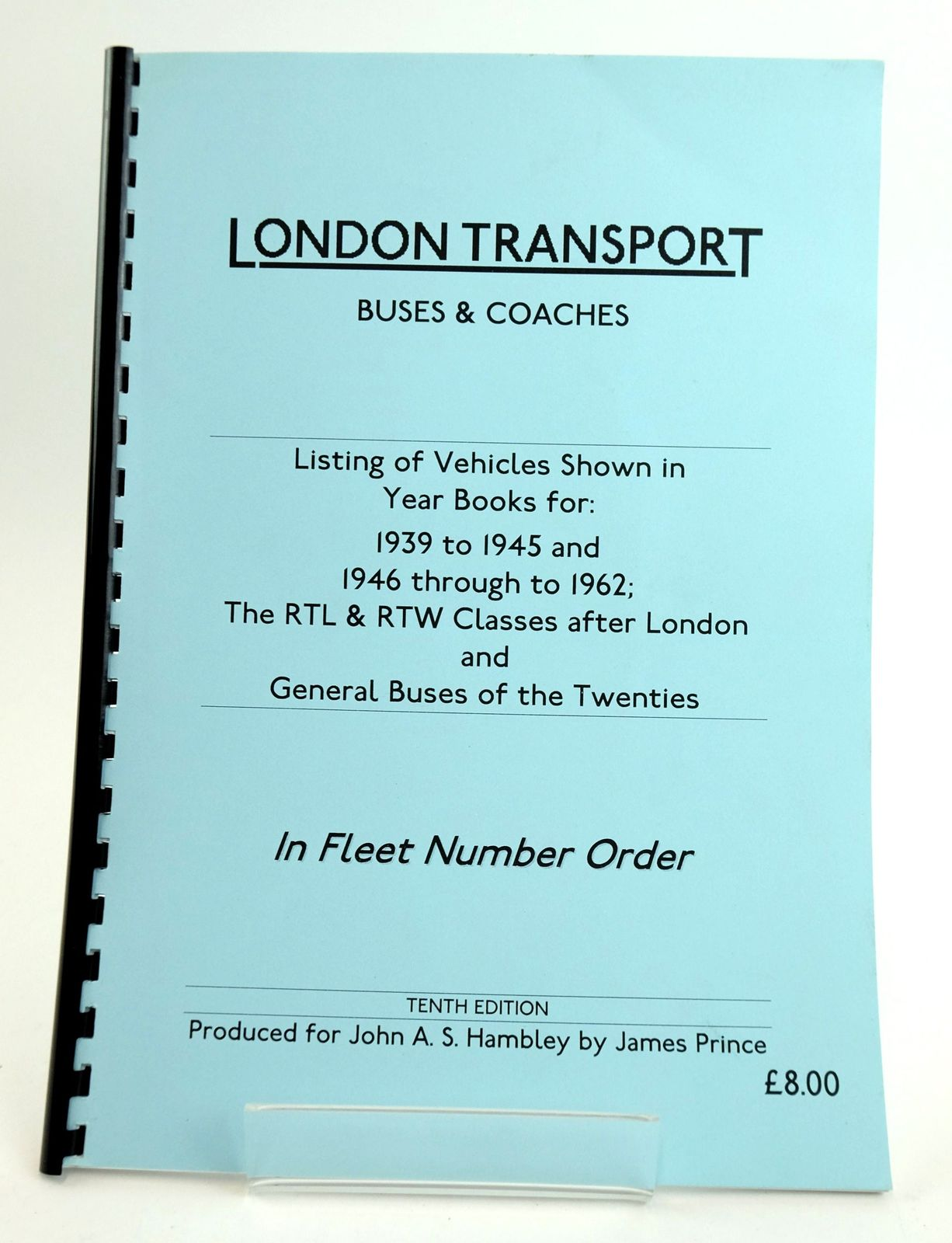 Photo of LONDON TRANSPORT BUSES & COACHES: LISTING OF VEHICLES SHOWN IN YEAR BOOKS FOR 1939 TO 1945 AND 1946 THROUGH TO 1962- Stock Number: 1820029
