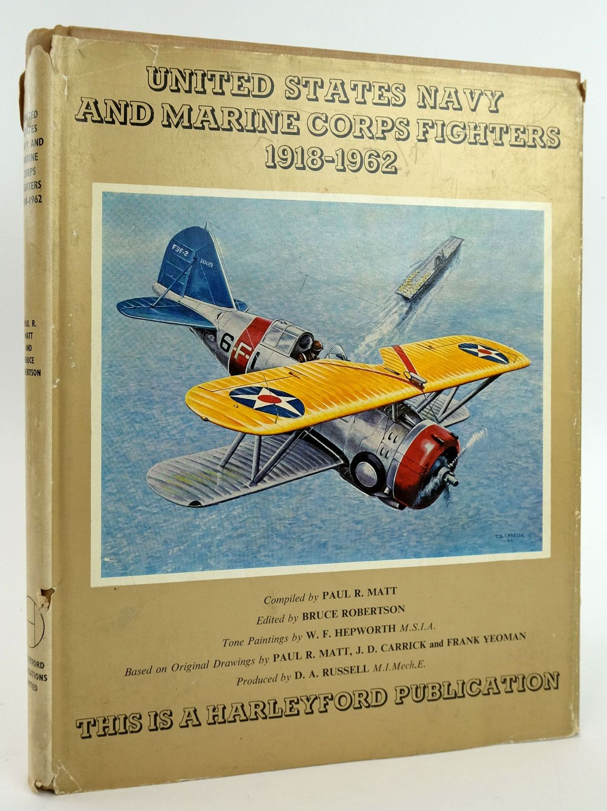 Photo of UNITED STATES NAVY AND MARINE CORPS FIGHTERS 1918-1962 written by Matt, Paul R. Robertson, Bruce et al,  illustrated by Hepworth, W.F. et al.,  published by Harleyford Publications Limited, Aero Publishers (STOCK CODE: 1820034)  for sale by Stella & Rose's Books