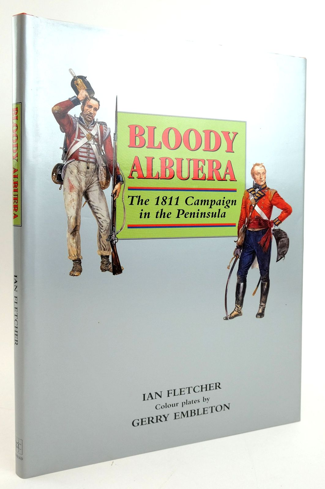 Photo of BLOODY ALBUERA: THE 1811 CAMPAIGN IN THE PENINSULA written by Fletcher, Ian illustrated by Embleton, Gerry published by The Crowood Press (STOCK CODE: 1820042)  for sale by Stella & Rose's Books