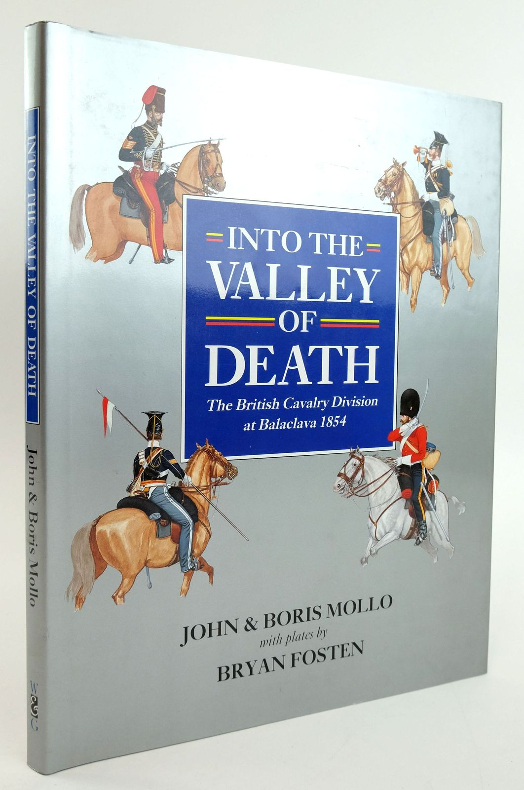 Photo of INTO THE VALLEY OF DEATH: THE BRITISH CAVALRY DIVISION AT BALACLAVA 1854- Stock Number: 1820046