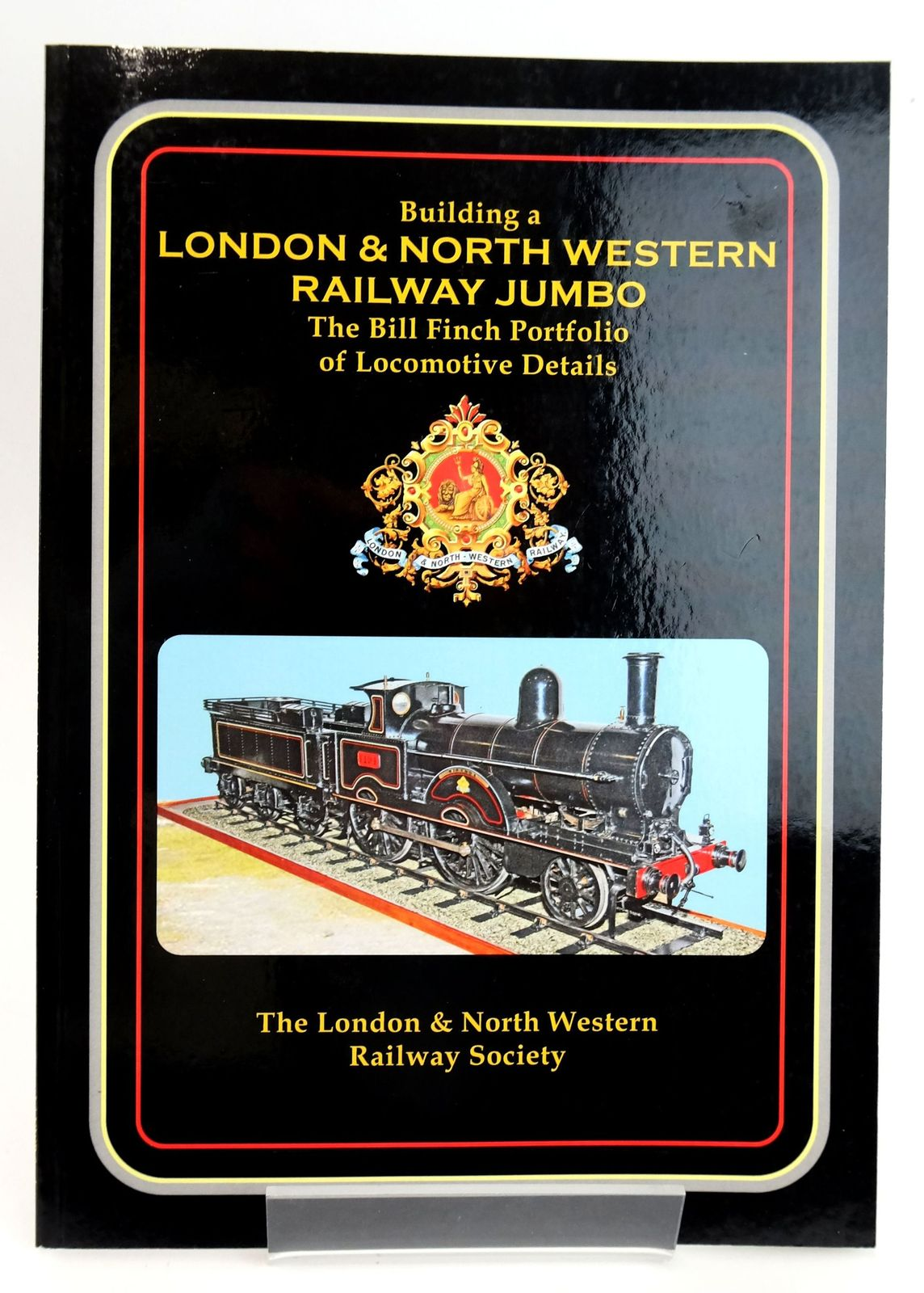 Photo of BUILDING A LONDON & NORTH WESTERN RAILWAY JUMBO published by The London & North Western Railway Society (STOCK CODE: 1820047)  for sale by Stella & Rose's Books
