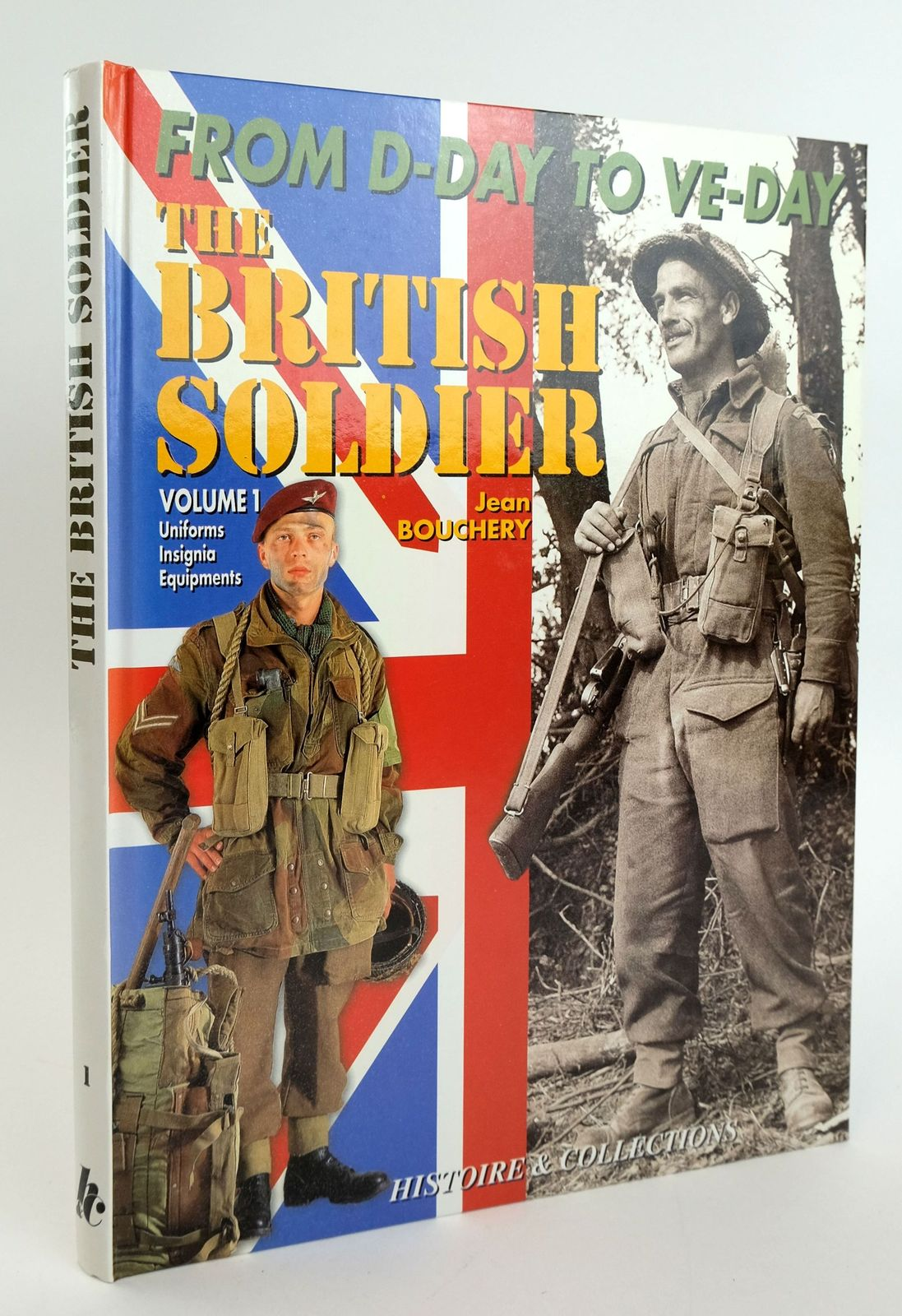 Photo of THE BRITISH TOMMY IN NORTH WEST EUROPE 1944-1945 VOLUME 1- Stock Number: 1820055
