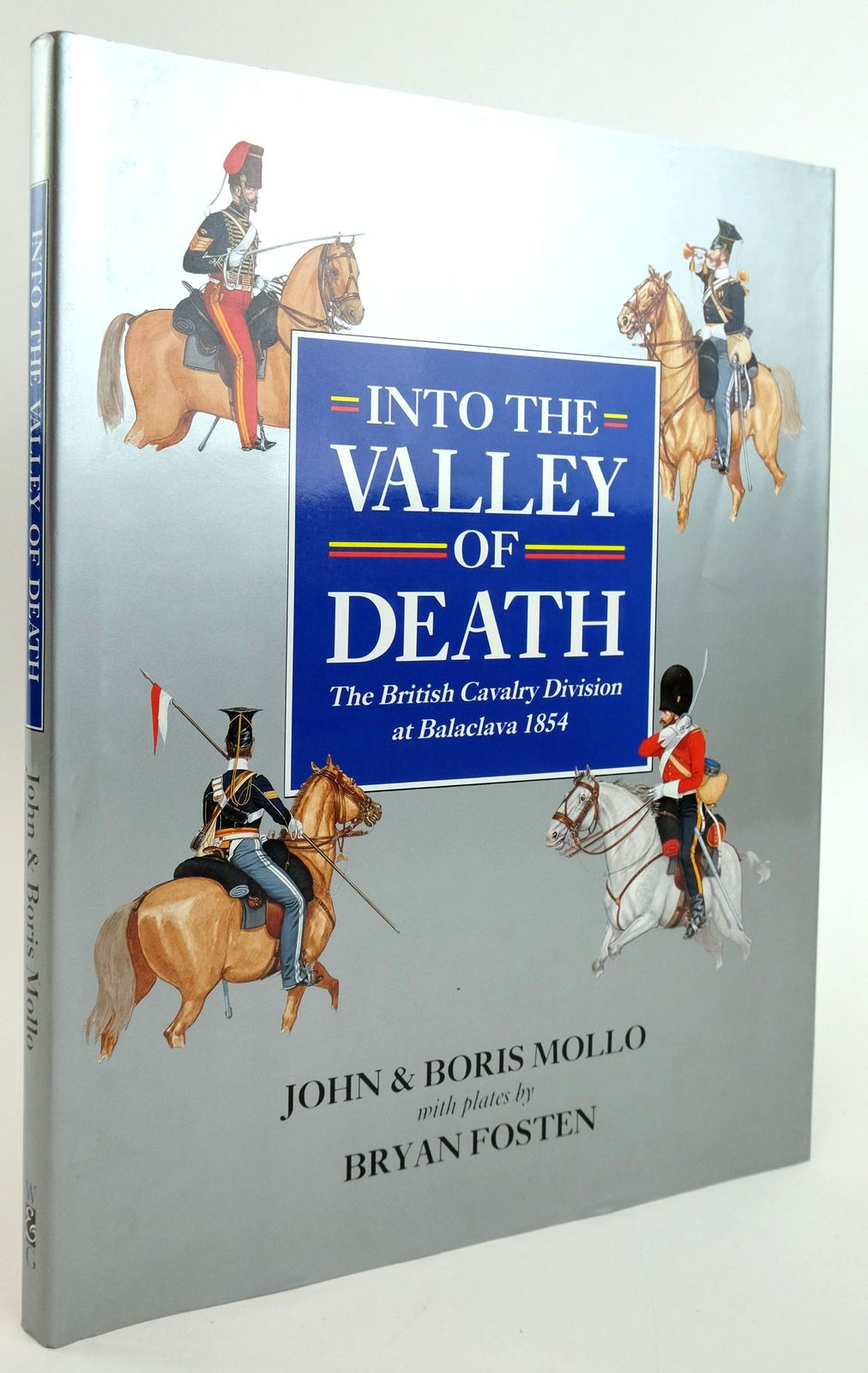Photo of INTO THE VALLEY OF DEATH: THE BRITISH CAVALRY DIVISION AT BALACLAVA 1854- Stock Number: 1820056