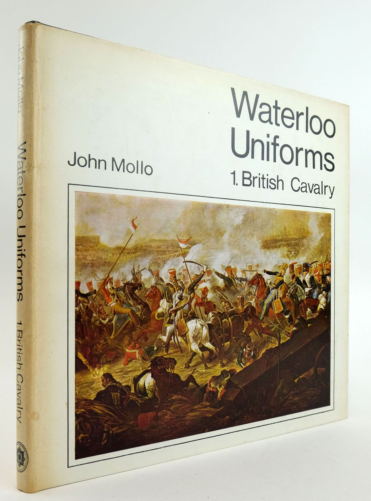Photo of WATERLOO UNIFORMS: 1 BRITISH CAVALRY written by Mollo, John illustrated by Mollo, John published by Historical Research Unit (STOCK CODE: 1820059)  for sale by Stella & Rose's Books