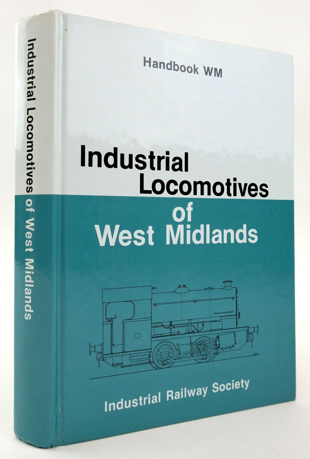 Photo of INDUSTRIAL LOCOMOTIVES OF WEST MIDLANDS written by Shill, R.A. published by The Industrial Railway Society (STOCK CODE: 1820062)  for sale by Stella & Rose's Books