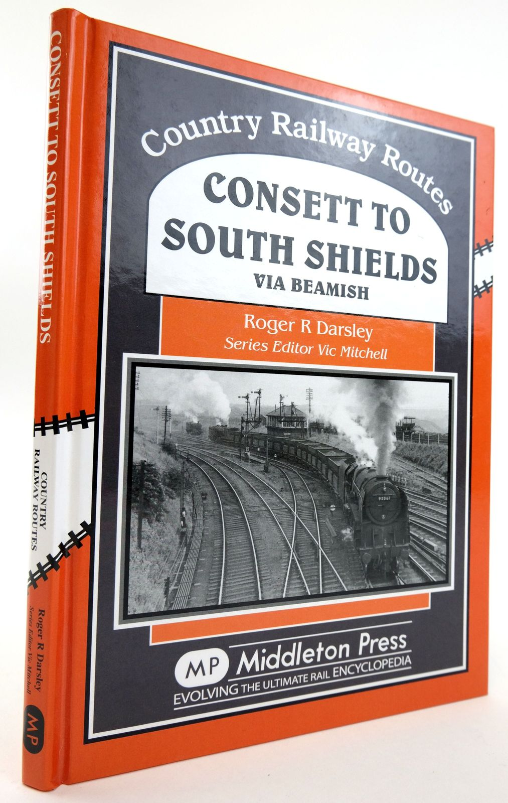 Photo of CONSETT TO SOUTH SHIELDS VIA BEAMISH (COUNTRY RAILWAY ROUTES) written by Mitchell, Vic Darsley, Roger published by Middleton Press (STOCK CODE: 1820063)  for sale by Stella & Rose's Books