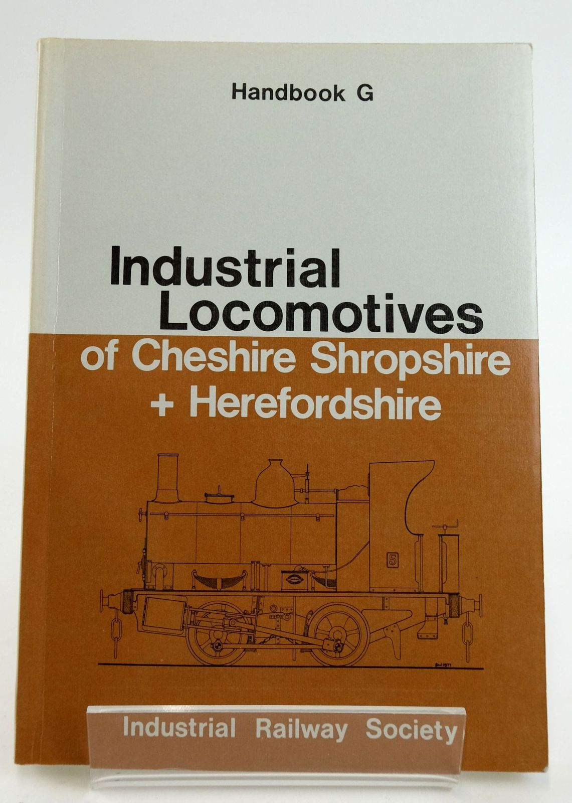 Photo of INDUSTRIAL LOCOMOTIVES OF CHESHIRE, SHROPSHIRE AND HEREFORDSHIRE written by Bridges, Alan J. published by The Industrial Railway Society (STOCK CODE: 1820066)  for sale by Stella & Rose's Books