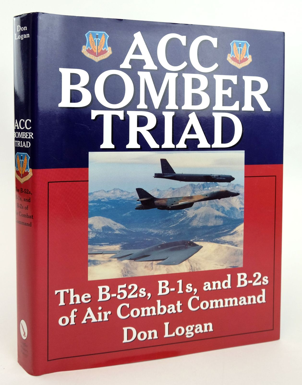 Photo of ACC BOMBER TRIAD: THE B-52S, B-1 S AND B-2S OF AIR COMBAT COMMAND written by Logan, Don published by Schiffer Military History (STOCK CODE: 1820081)  for sale by Stella & Rose's Books