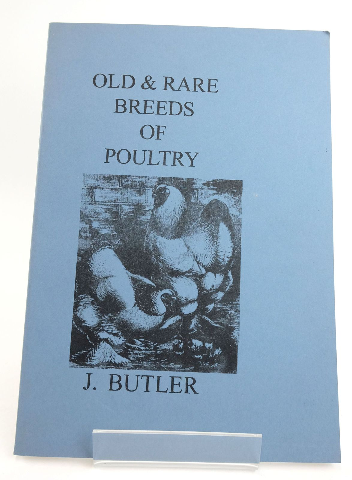 Photo of OLD & RARE BREEDS OF POULTRY written by Butler, J. published by Beech Publishing House (STOCK CODE: 1820093)  for sale by Stella & Rose's Books