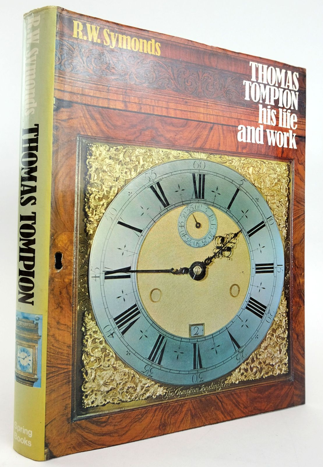 Photo of THOMAS TOMPION HIS LIFE AND WORK written by Symonds, R.W. published by Spring Books (STOCK CODE: 1820094)  for sale by Stella & Rose's Books