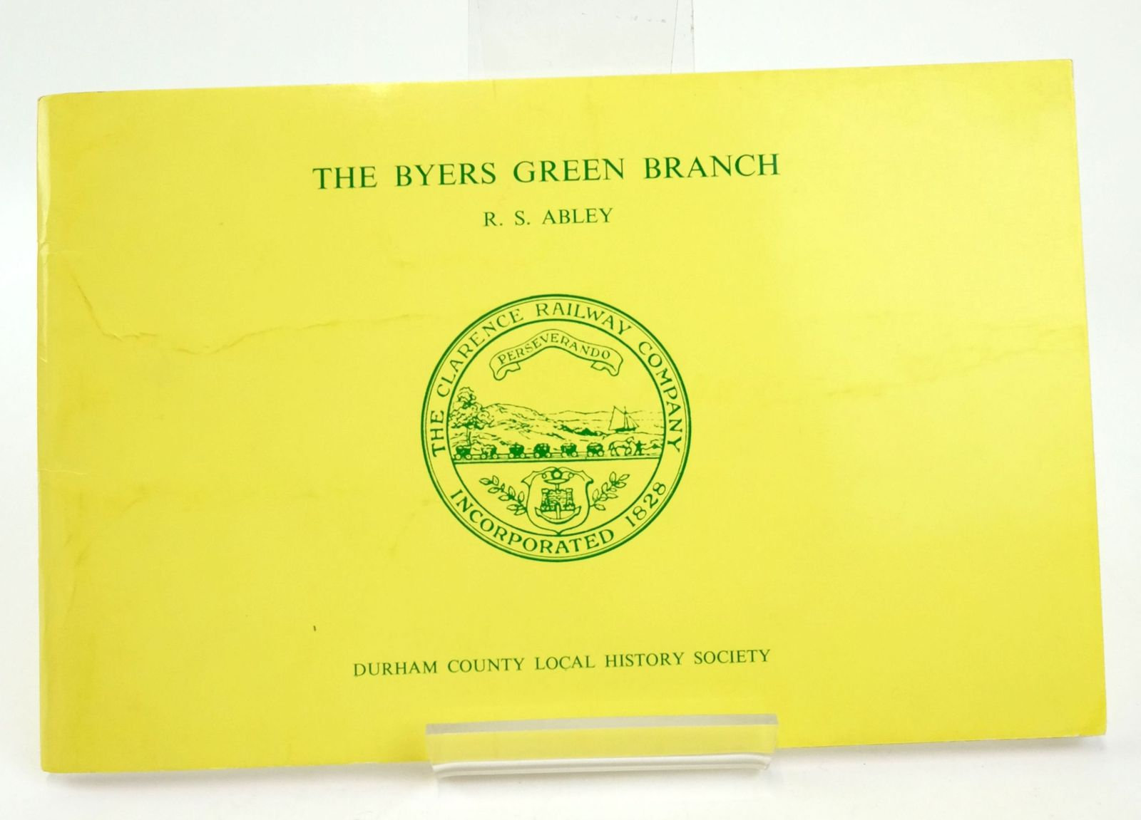 Photo of THE BYERS GREEN BRANCH OF THE CLARENCE RAILWAY written by Abley, R.S. published by Durham County Local History Society (STOCK CODE: 1820105)  for sale by Stella & Rose's Books