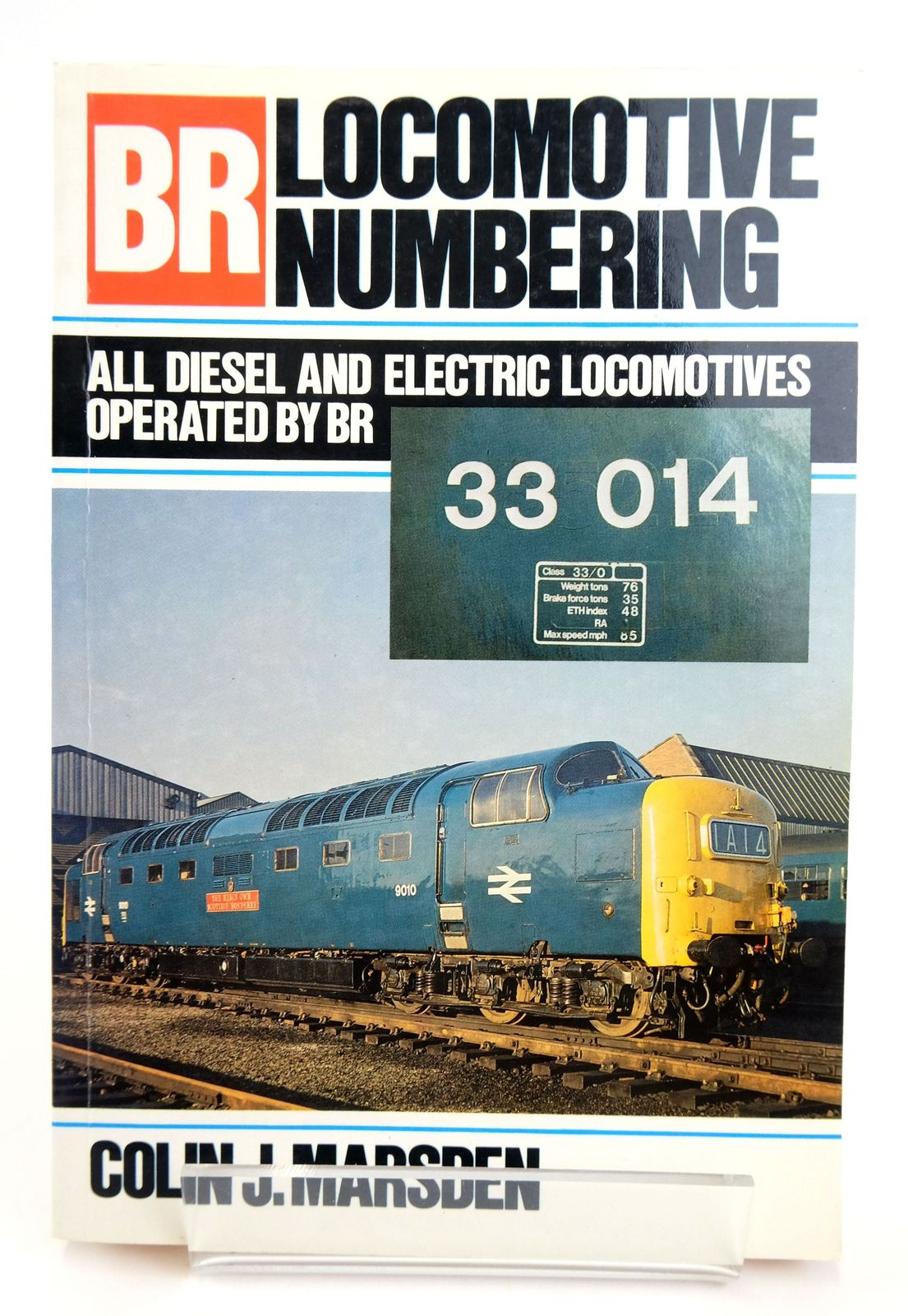 Photo of BR LOCOMOTIVE NUMBERING written by Marsden, Colin J. published by Ian Allan Ltd. (STOCK CODE: 1820107)  for sale by Stella & Rose's Books