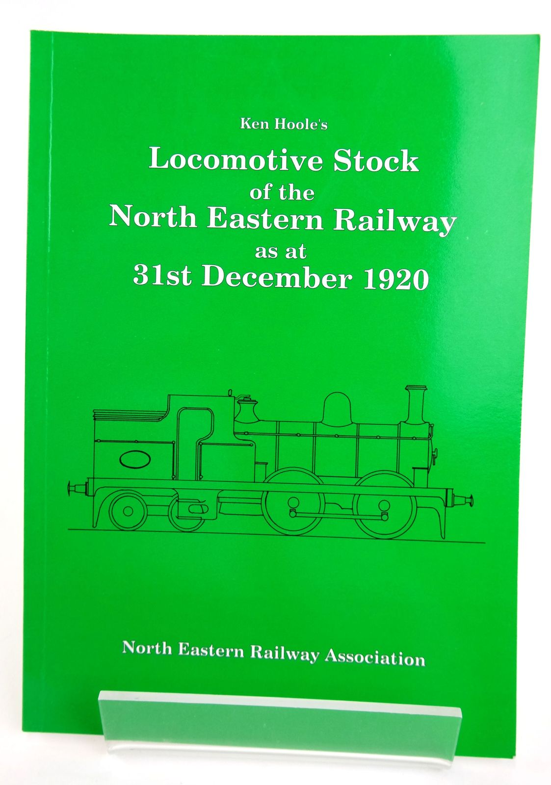 Photo of KEN HOOLE'S LOCOMOTIVE STOCK OF THE NORTH EASTERN RAILWAY AS AT 31ST DECEMBER 1920- Stock Number: 1820108