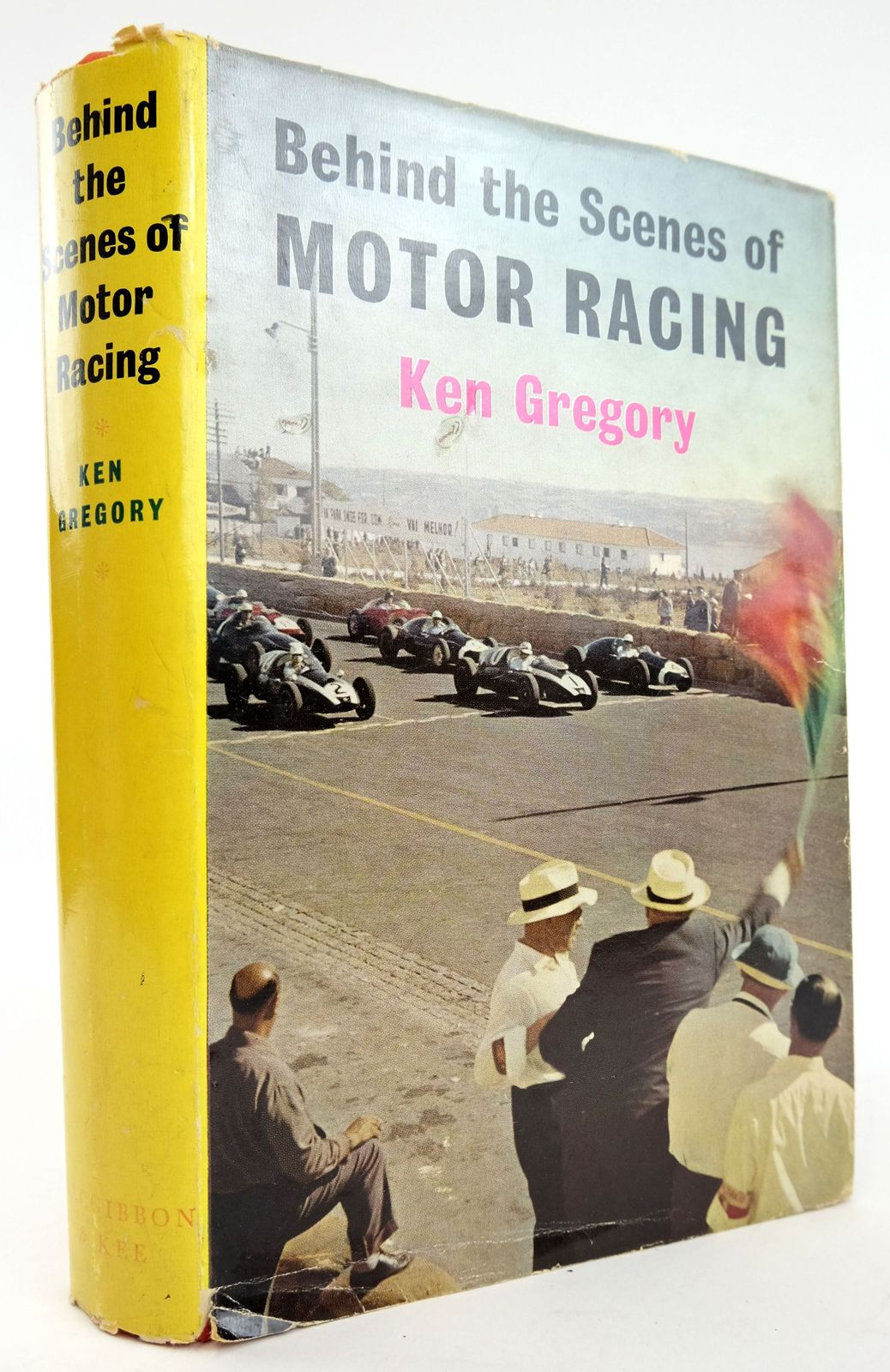 Photo of BEHIND THE SCENES OF MOTOR RACING written by Gregory, Ken published by MacGibbon & Kee (STOCK CODE: 1820124)  for sale by Stella & Rose's Books
