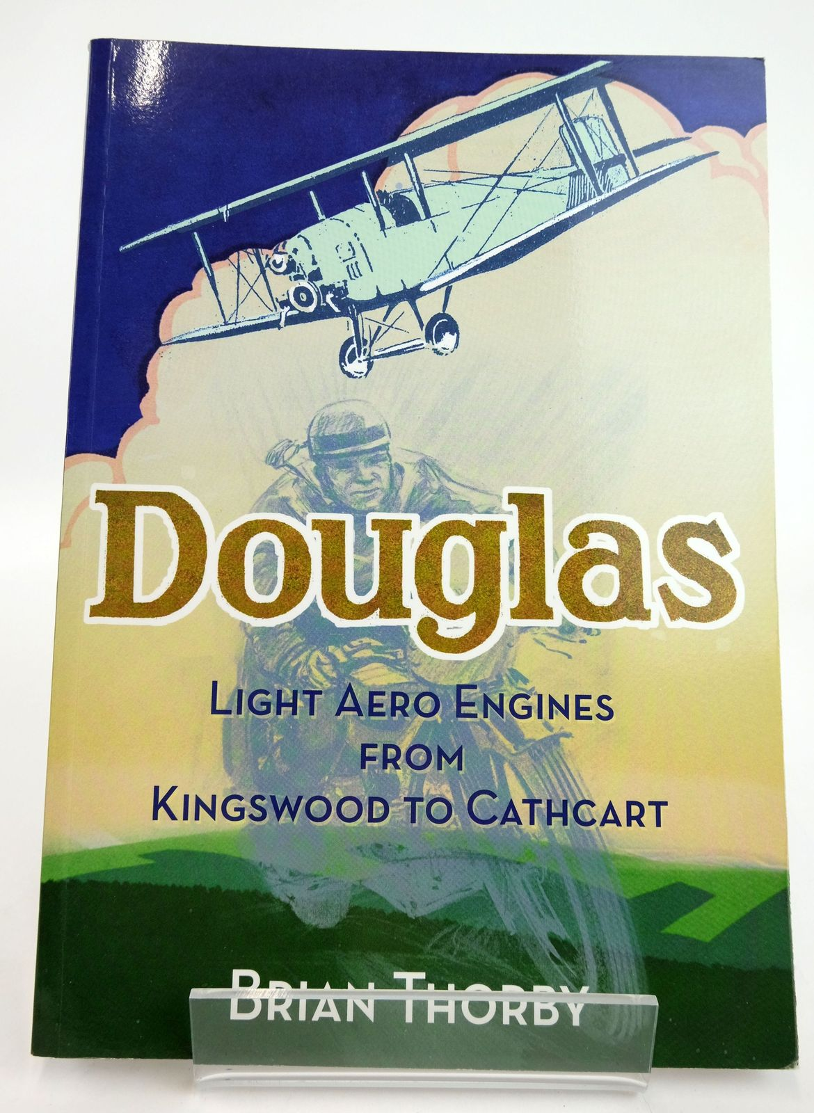 Photo of DOUGLAS LIGHT AERO ENGINES: FROM KINGSWOOD TO CATHCART written by Thorby, Brian published by Redcliffe Press Ltd. (STOCK CODE: 1820125)  for sale by Stella & Rose's Books