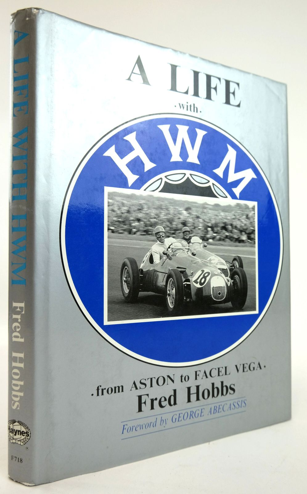 Photo of A LIFE WITH HWM: FROM ASTON TO FACEL VEGA written by Hobbs, Fred published by Haynes Publishing Group (STOCK CODE: 1820130)  for sale by Stella & Rose's Books