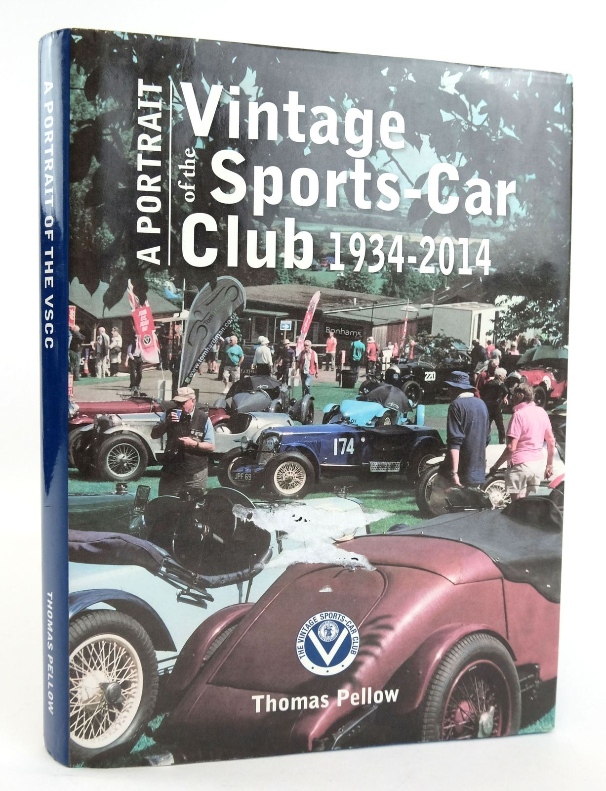 Photo of A PORTRAIT OF THE VINTAGE SPORTS-CAR CLUB 1934-2014 written by Pellow, Thomas published by Vintage Sports-Car Club Limited (STOCK CODE: 1820135)  for sale by Stella & Rose's Books