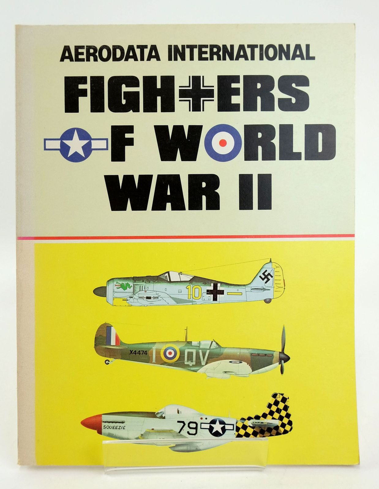 Photo of FIGHTERS OF WORLD WAR II VOLUME 1 written by Cooksley, Peter G. et al, published by Aerodata International (STOCK CODE: 1820140)  for sale by Stella & Rose's Books
