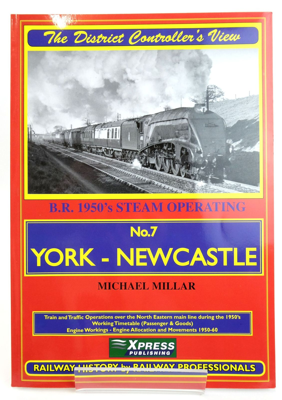 Photo of THE DISTRICT CONTROLLER'S VIEW No.7 YORK - NEWCASTLE- Stock Number: 1820151
